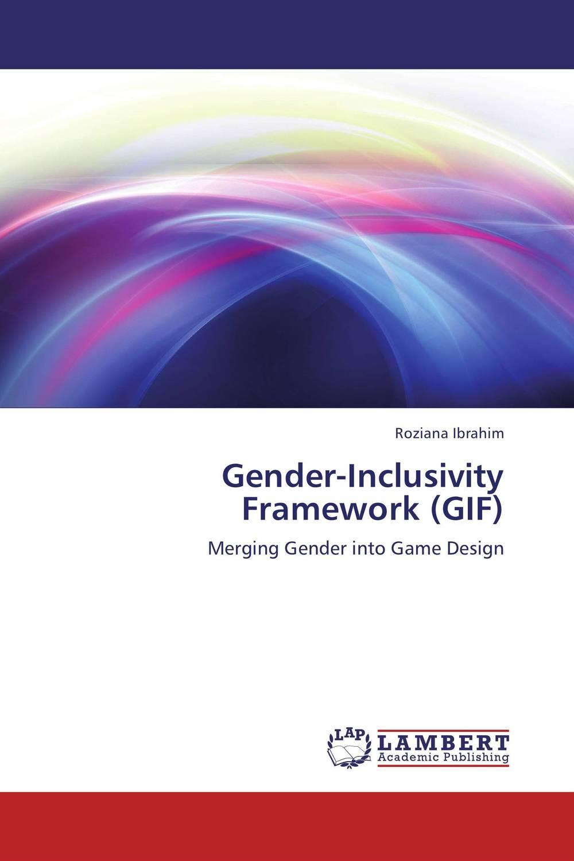 Gender-Inclusivity Framework (GIF)