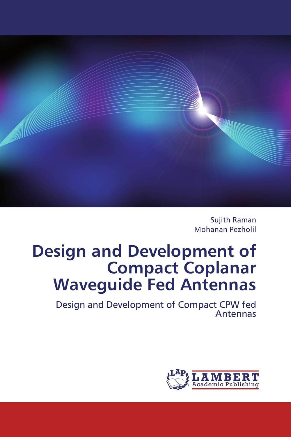 Design and Development of Compact Coplanar Waveguide Fed Antennas md aminul islam design and analysis of a double fed solar ips