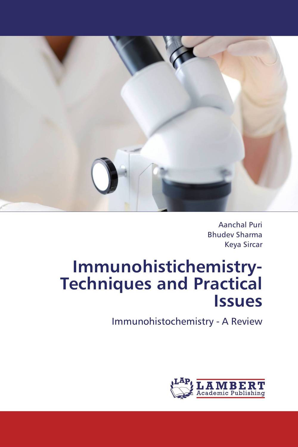 Immunohistichemistry- Techniques and Practical Issues abnormal psychology 4e
