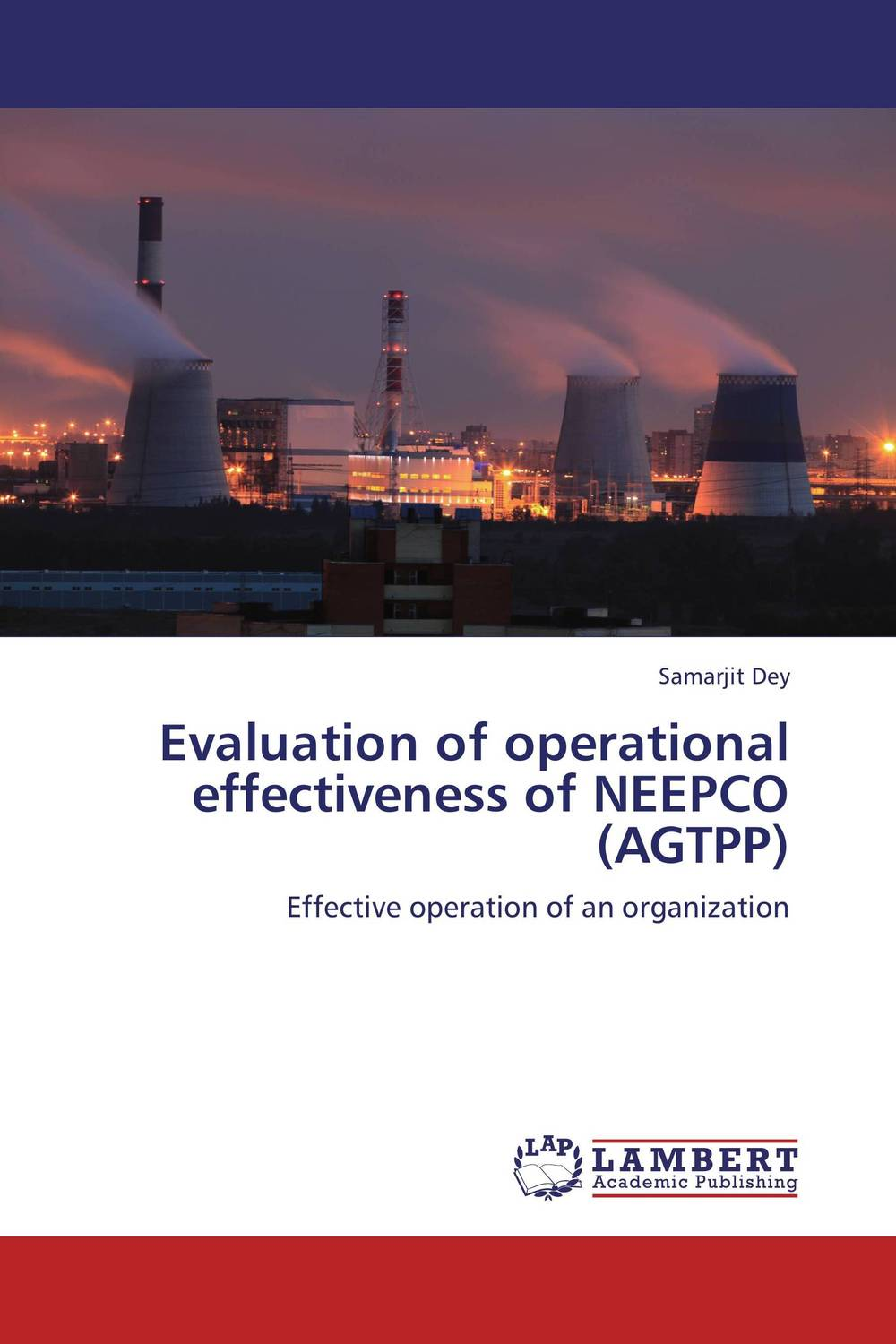 Evaluation of operational effectiveness of NEEPCO (AGTPP) hlako choma and mahodiela ramafalo dismissal based on operational requirements in the workplace