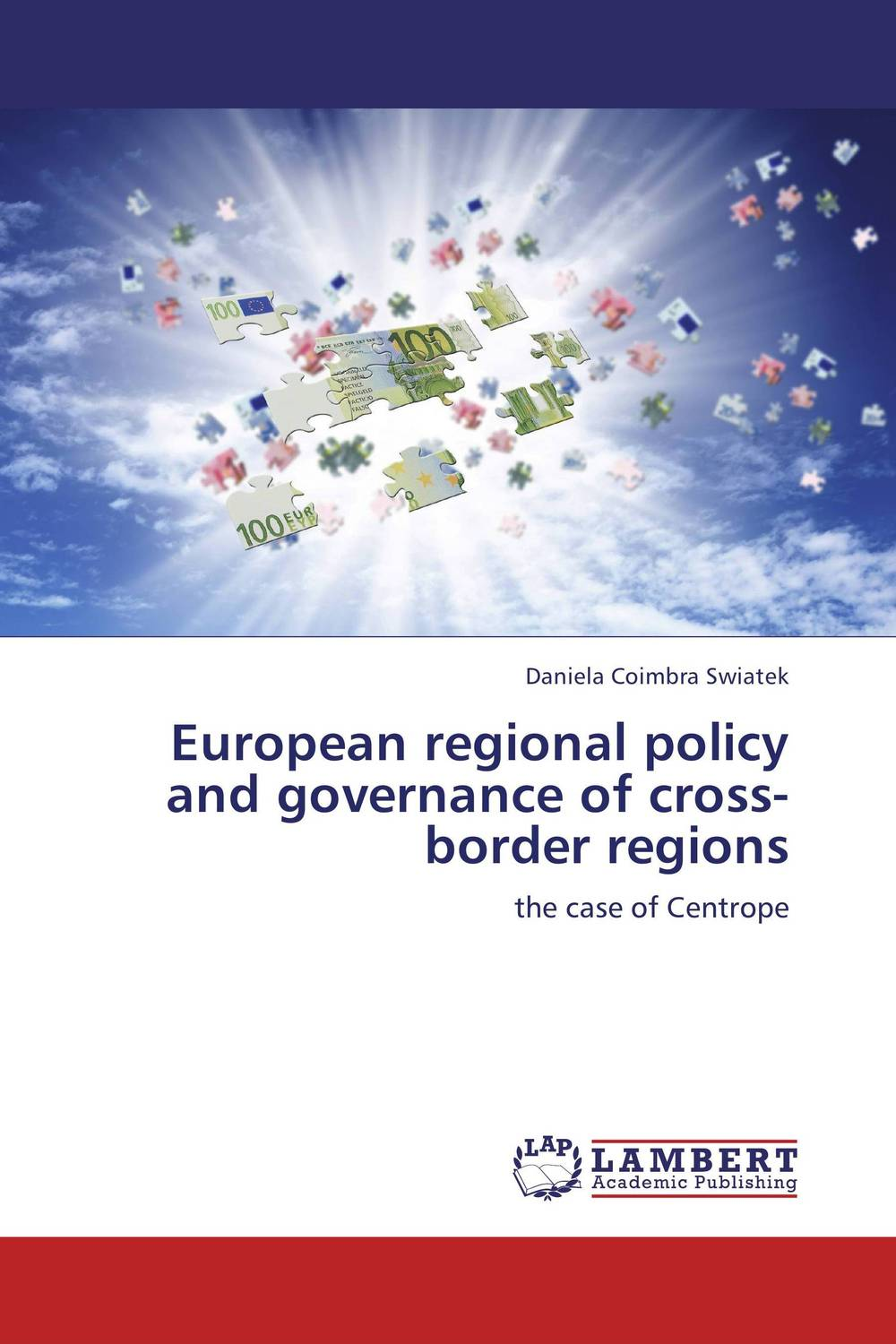 European regional policy and governance of cross-border regions laurens j van mourik the process of cross border entrepreneurship