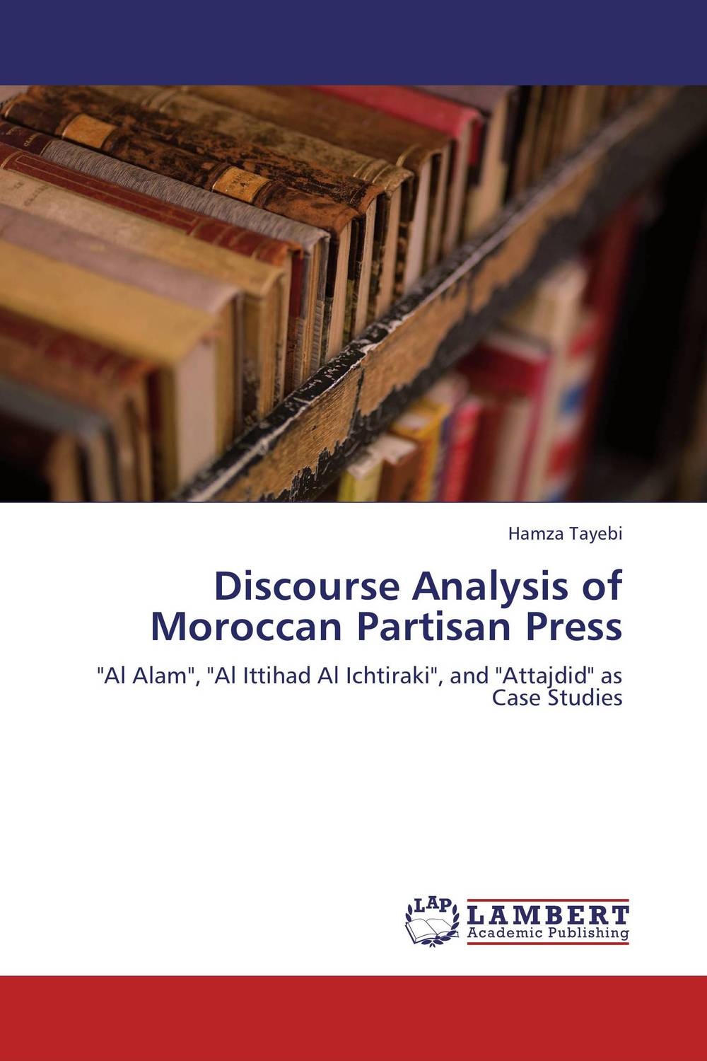 Discourse Analysis of Moroccan Partisan Press communities of discourse – ideology