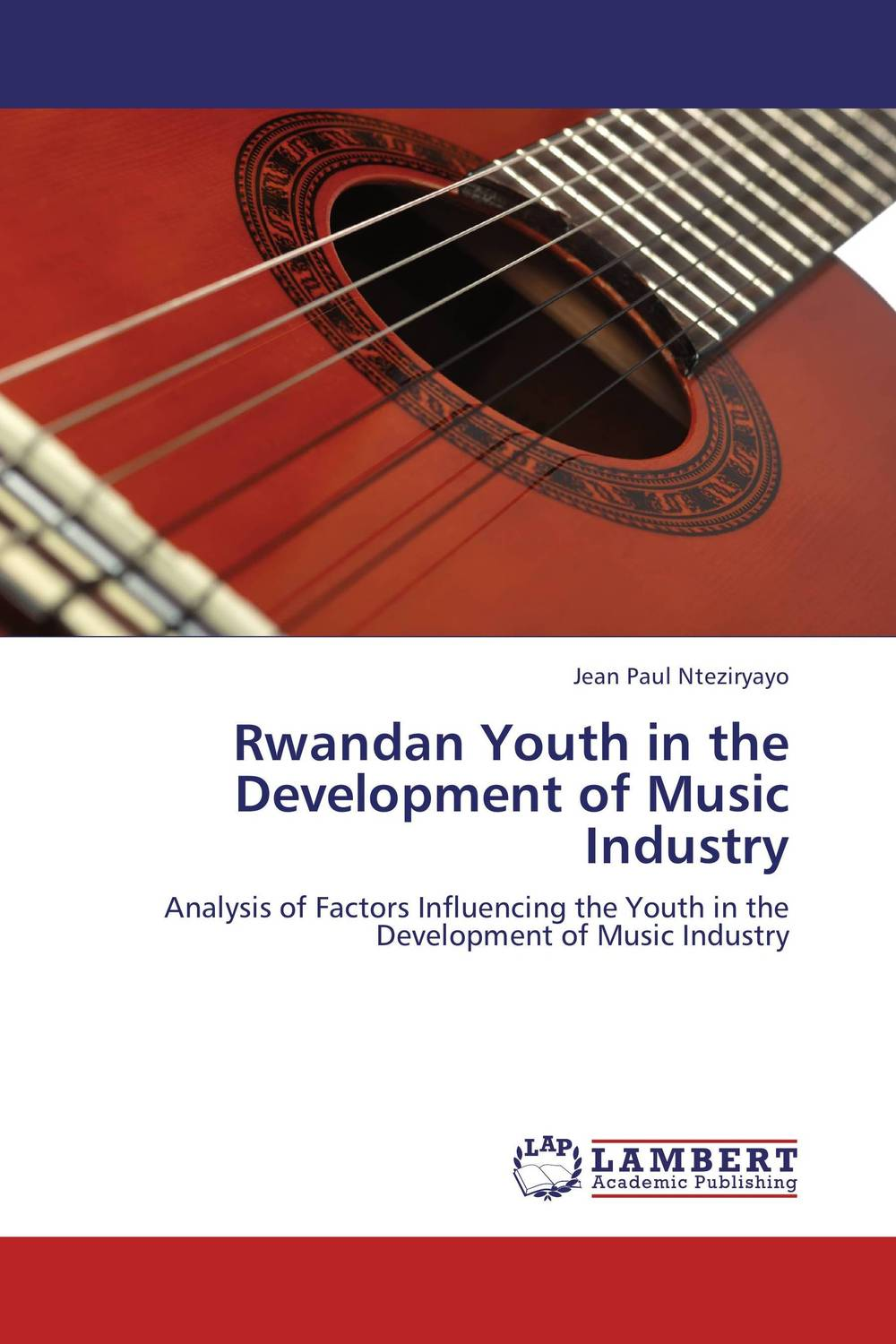 Rwandan Youth in the Development of Music Industry seeing things as they are
