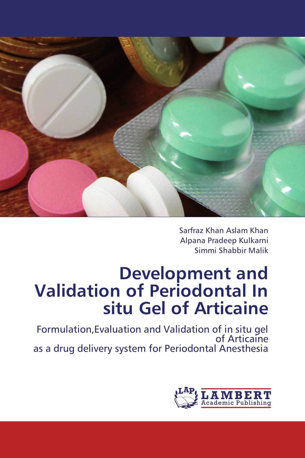 Development and Validation of Periodontal In situ Gel of Articaine  amit kumara a patel u sahoo and a k sen development and validation of anlytical methods