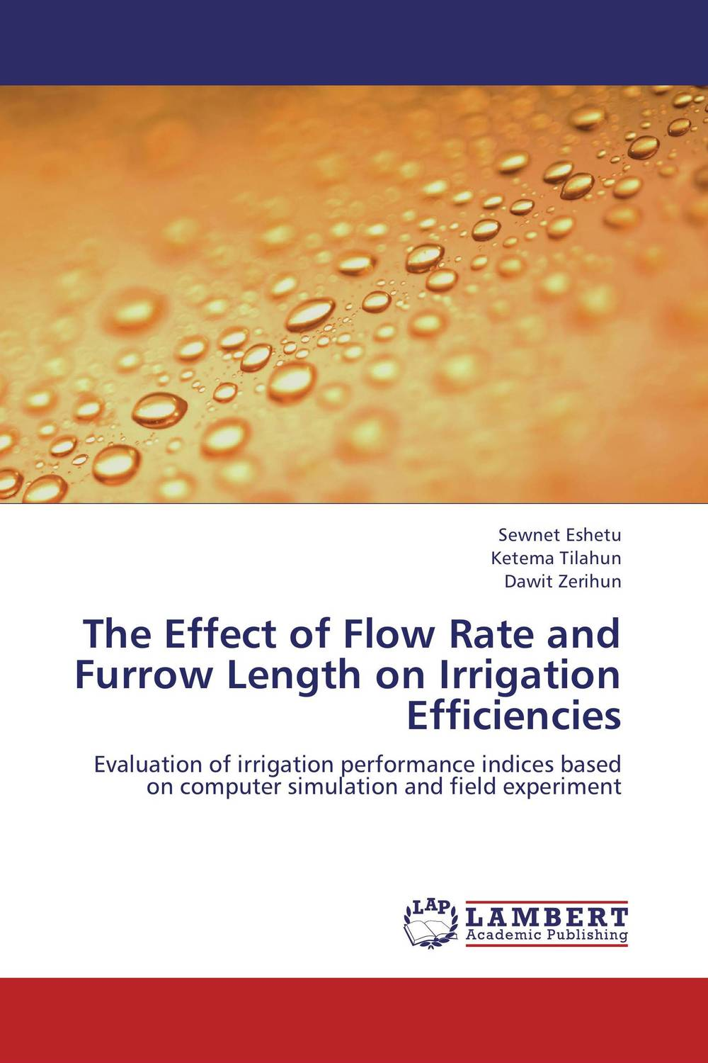 цены The Effect of Flow Rate and Furrow Length on Irrigation Efficiencies