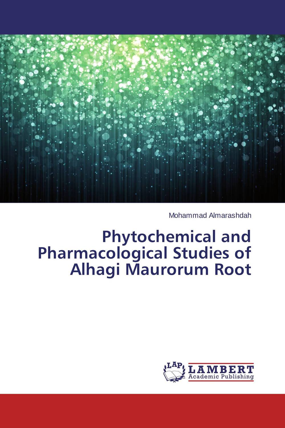 Phytochemical and Pharmacological Studies of Alhagi Maurorum Root md rabiul islam s m ibrahim sumon and farhana lipi phytochemical evaluation of leaves of cymbopogan citratus
