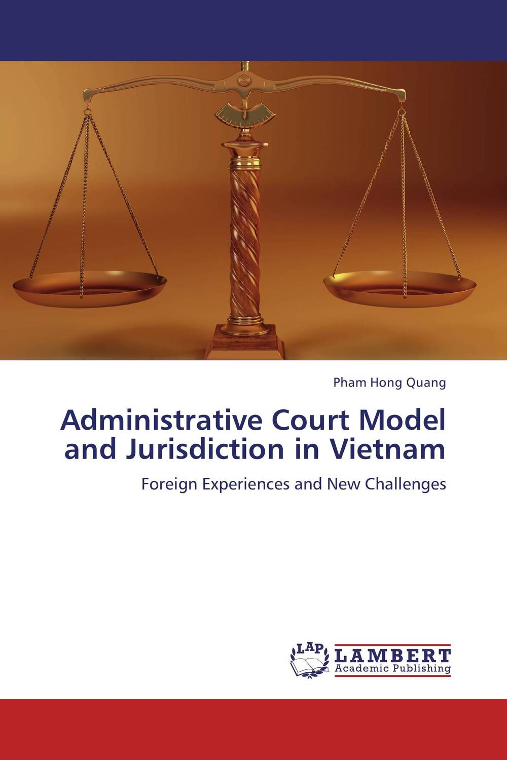 Administrative Court Model and Jurisdiction in Vietnam risk regulation and administrative constitutionalism