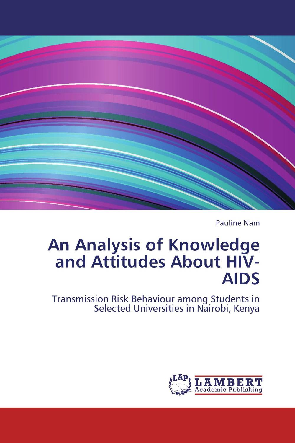 An Analysis of Knowledge and Attitudes About HIV-AIDS survival analysis and stochastic modelling on hiv aids data