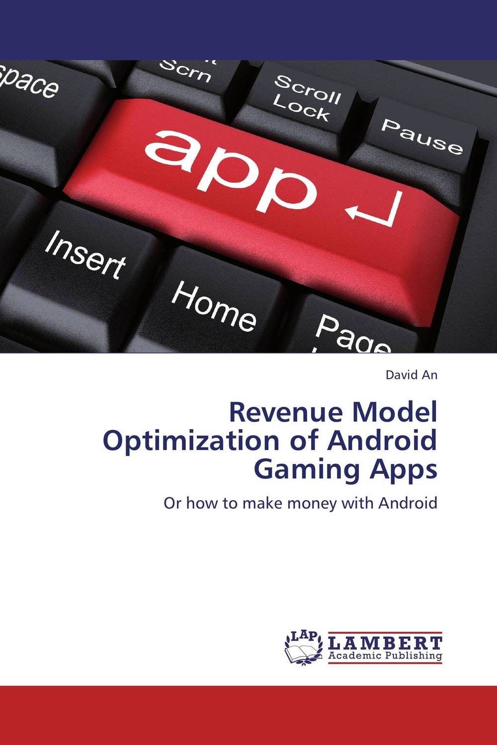 Revenue Model Optimization of Android Gaming Apps mick johnson motivation is at