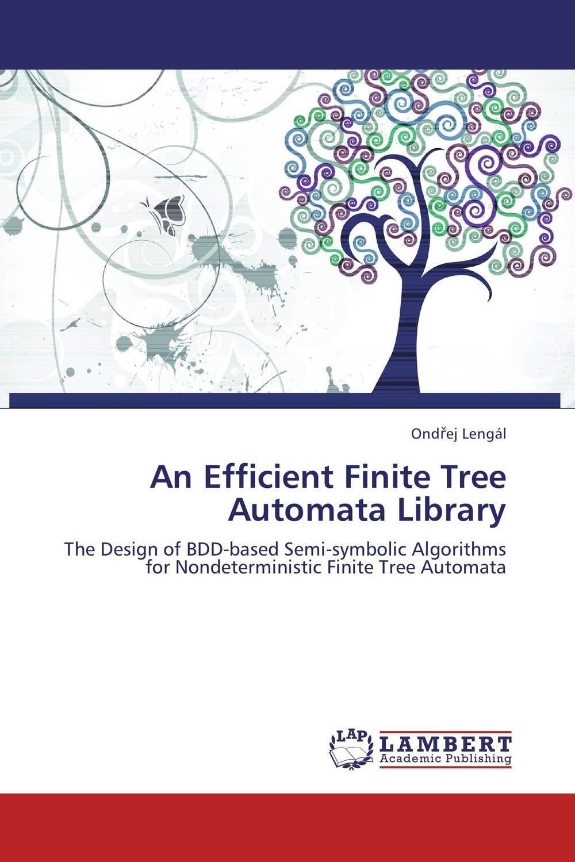 An Efficient Finite Tree Automata Library basics of automata languages and computation