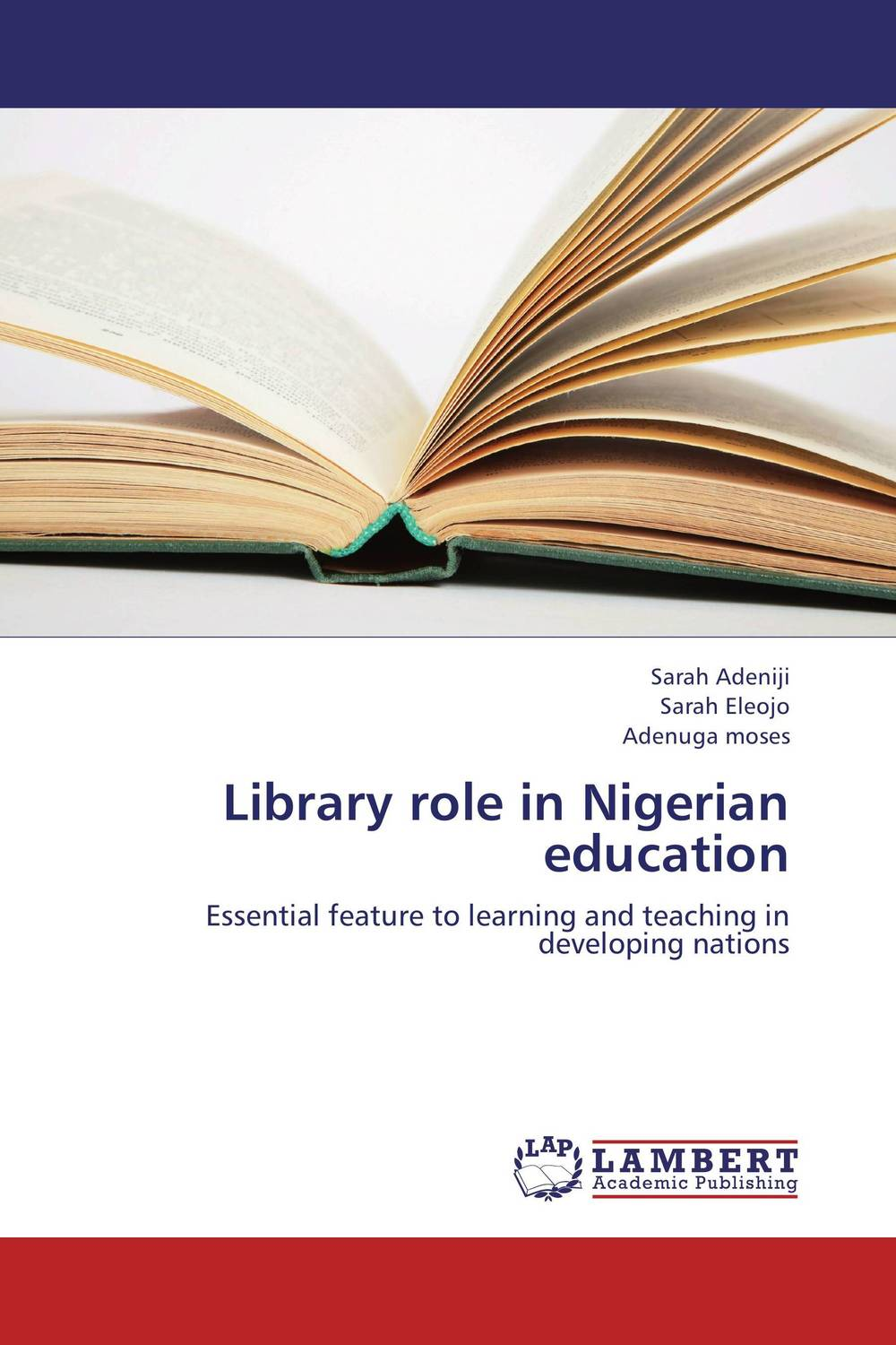 Library role in Nigerian education george lucas education nation six leading edges of innovation in our schools