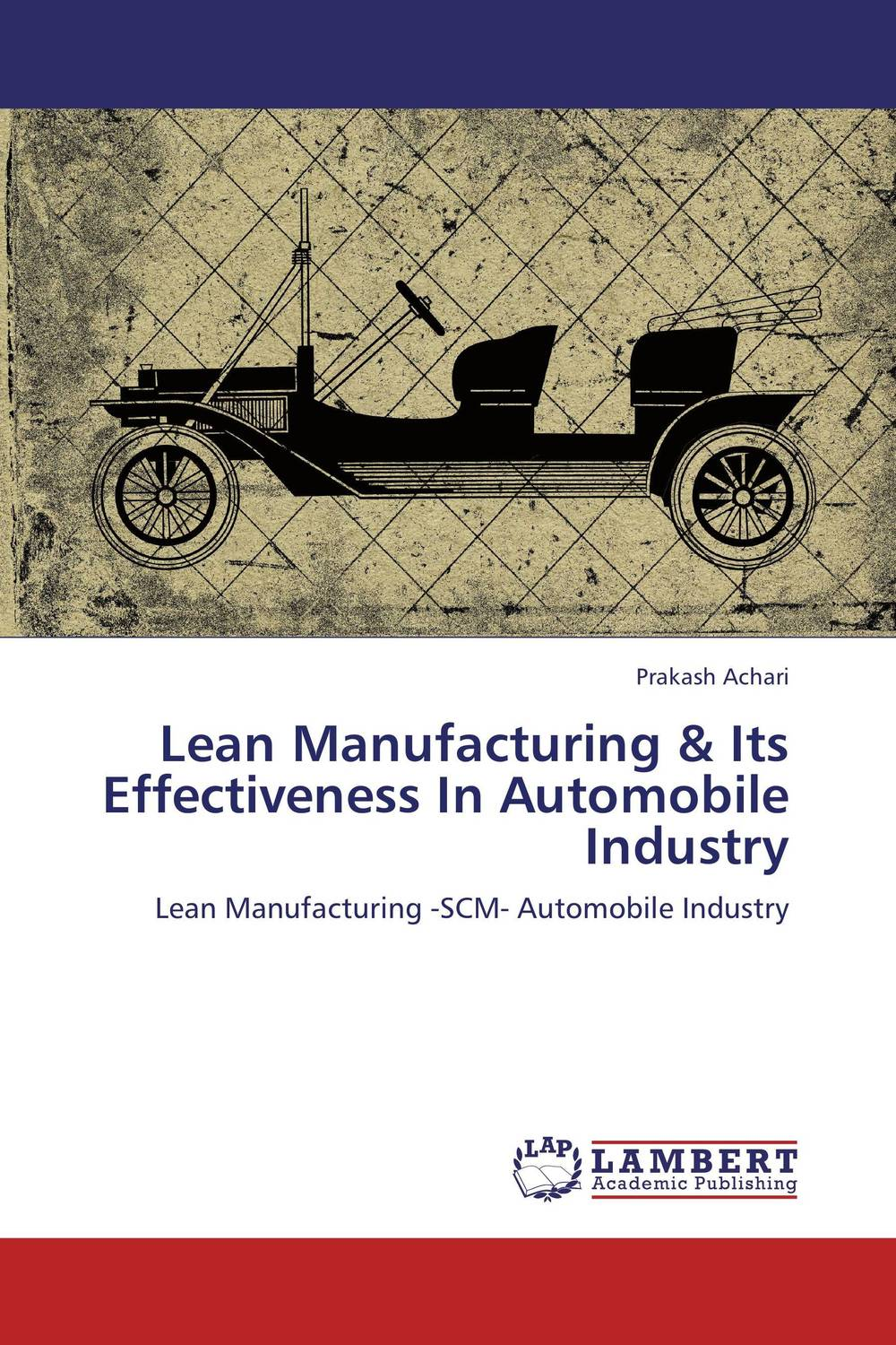 Lean Manufacturing & Its Effectiveness In Automobile Industry manufacturing defect analysis and waste minimization