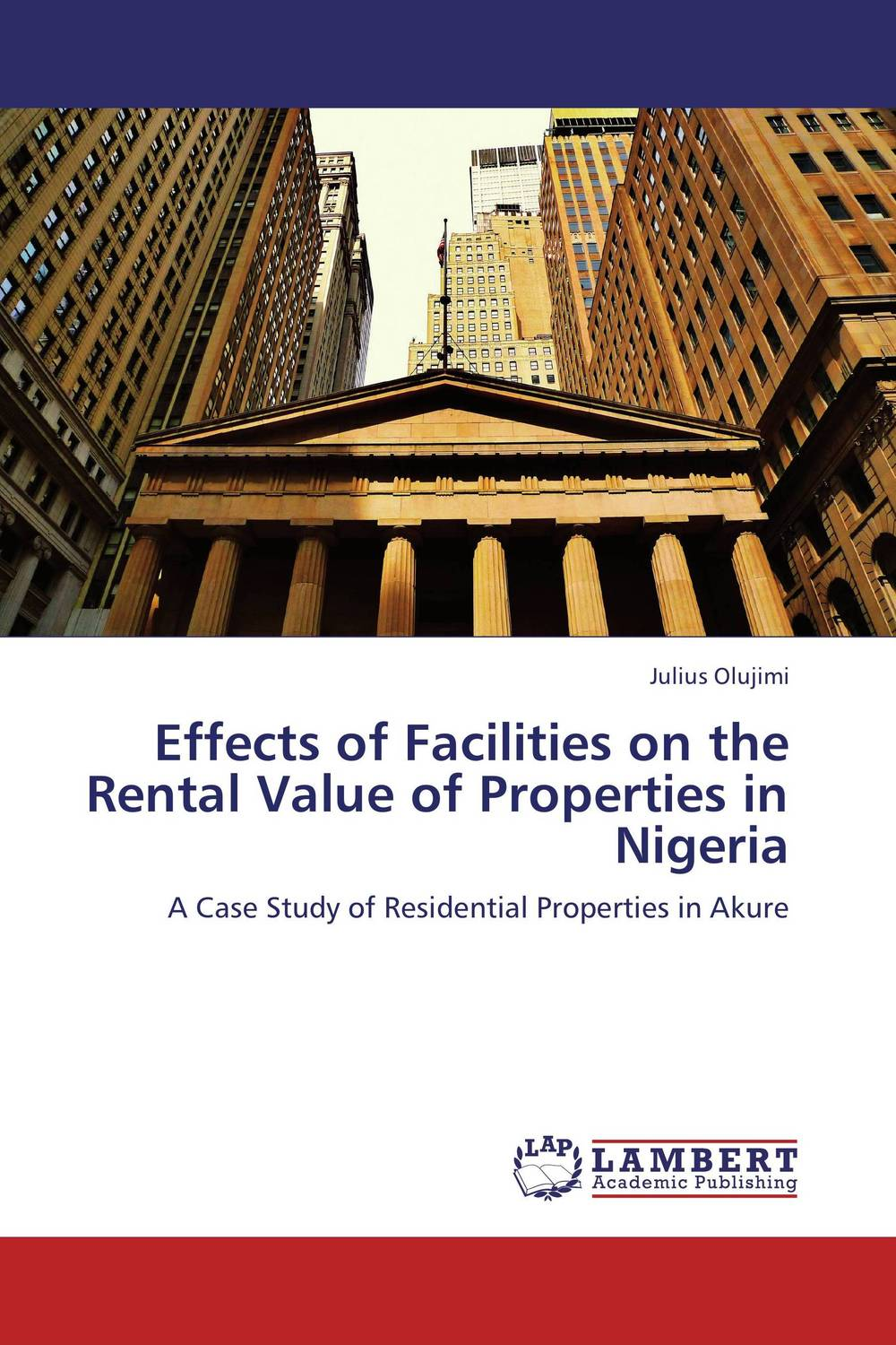 Effects of Facilities on the Rental Value of Properties in Nigeria