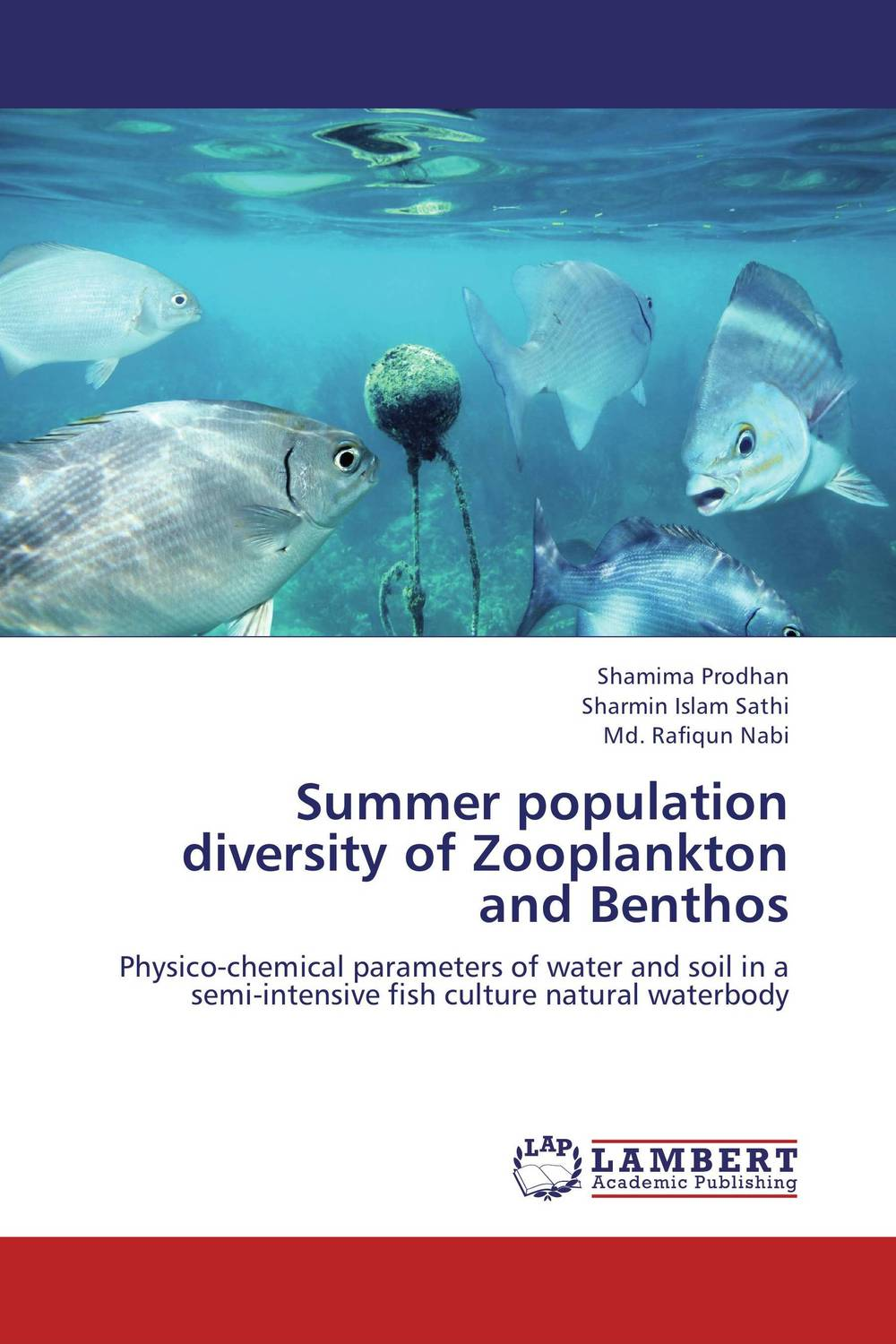 Summer population diversity of Zooplankton and Benthos fish and plankton population of batticaloa lagoon sri lanka