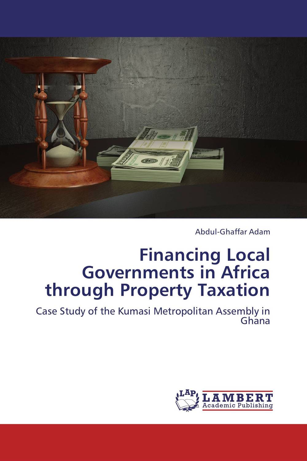 Financing Local Governments in Africa through Property Taxation