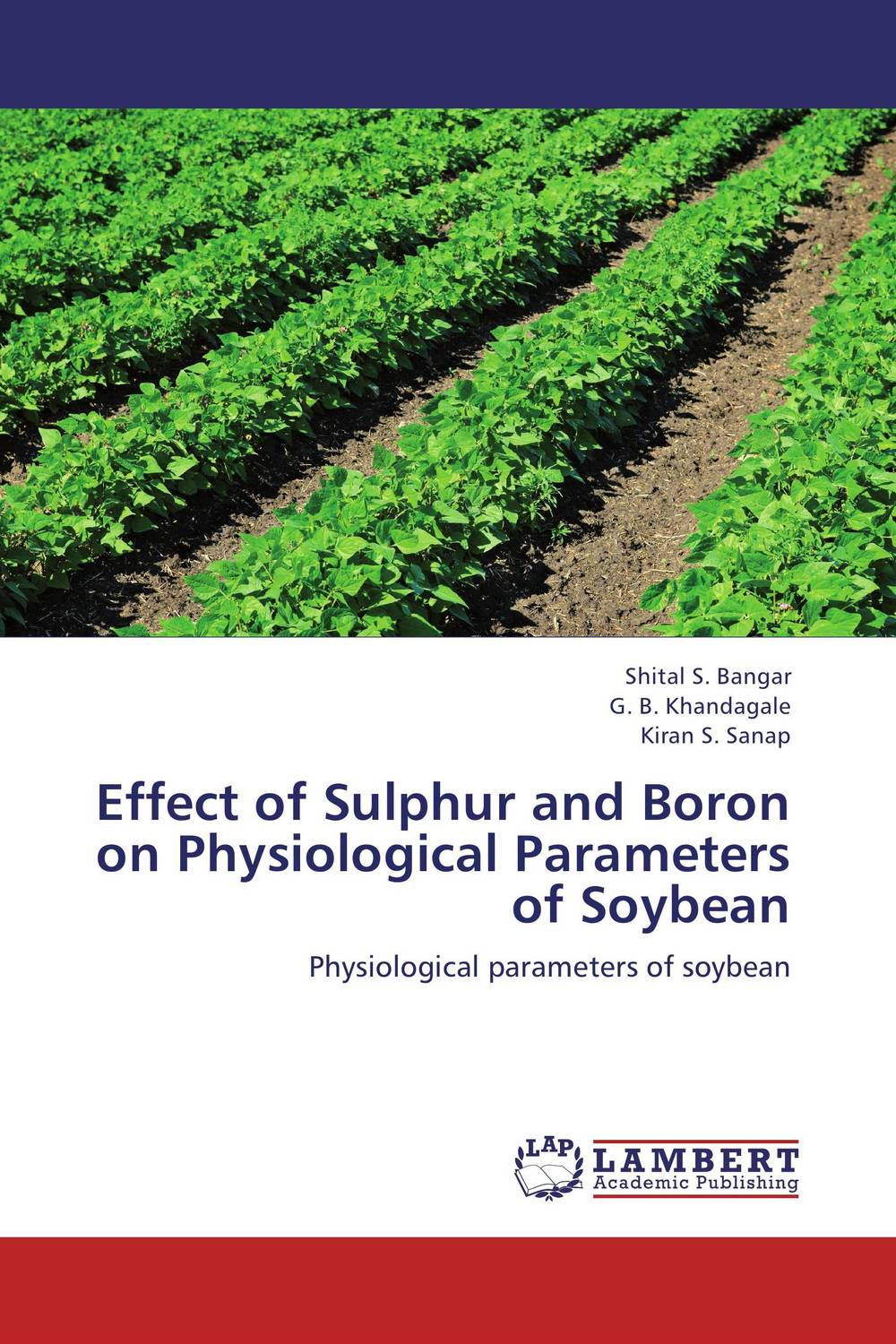 Effect of Sulphur and Boron on Physiological Parameters of Soybean nify benny and c h sujatha enrichment of sulphur compounds in the cochin estuarine system