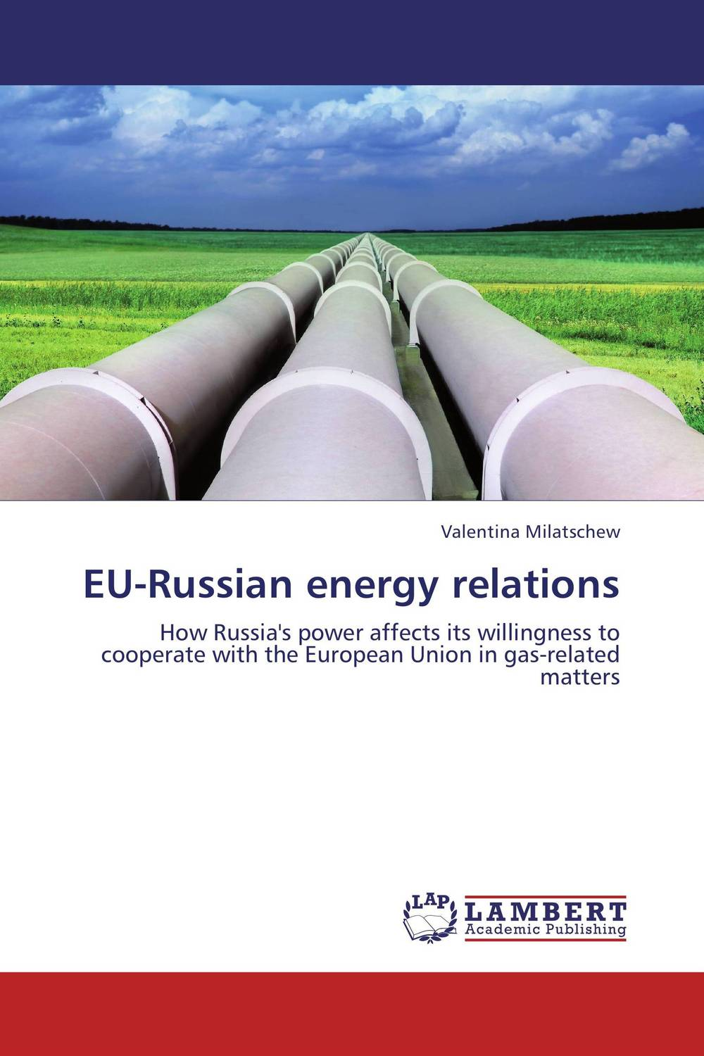 EU-Russian energy relations dick francis felix francis silks