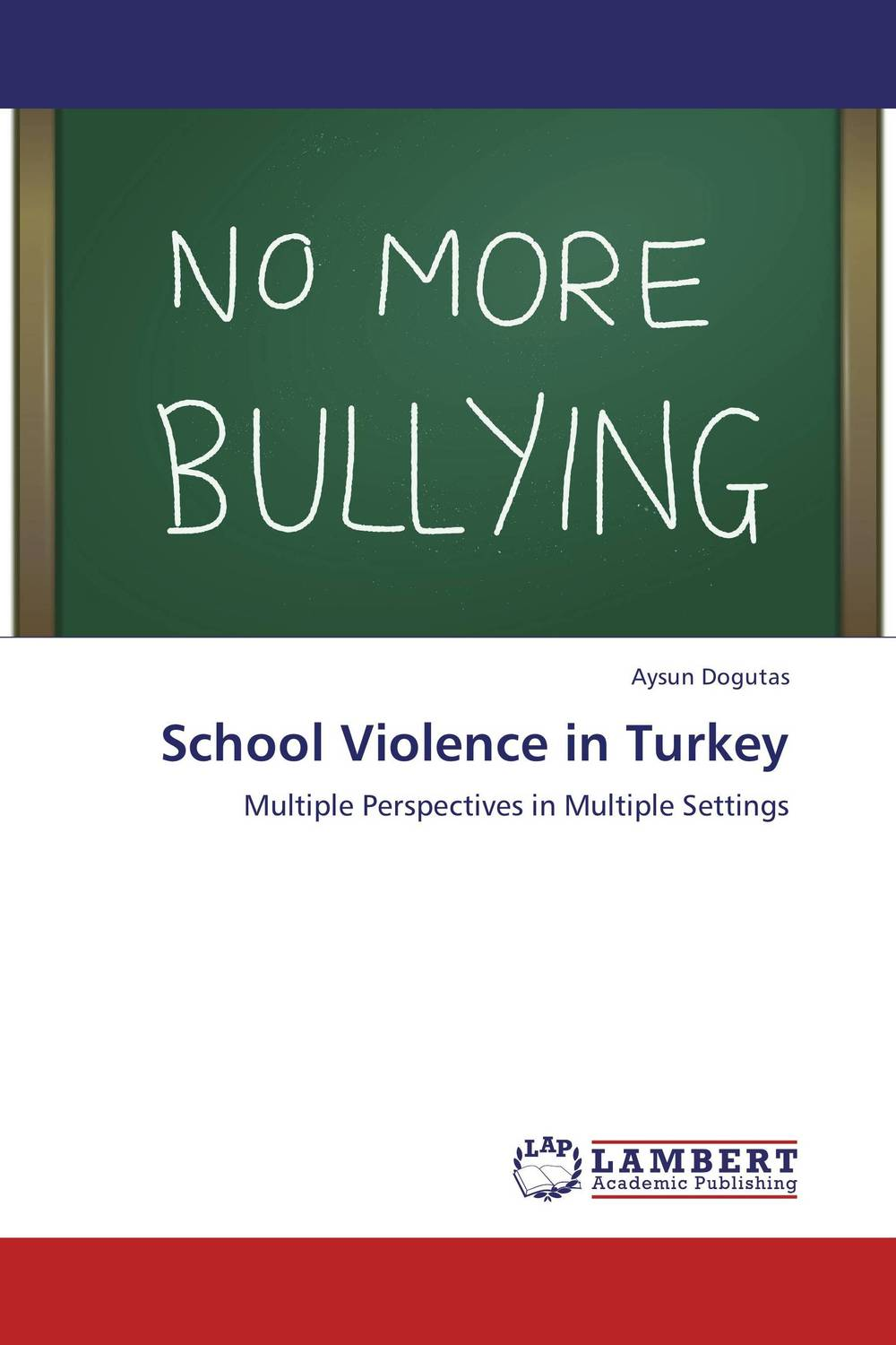 School Violence in Turkey nation gender and cultures of violence