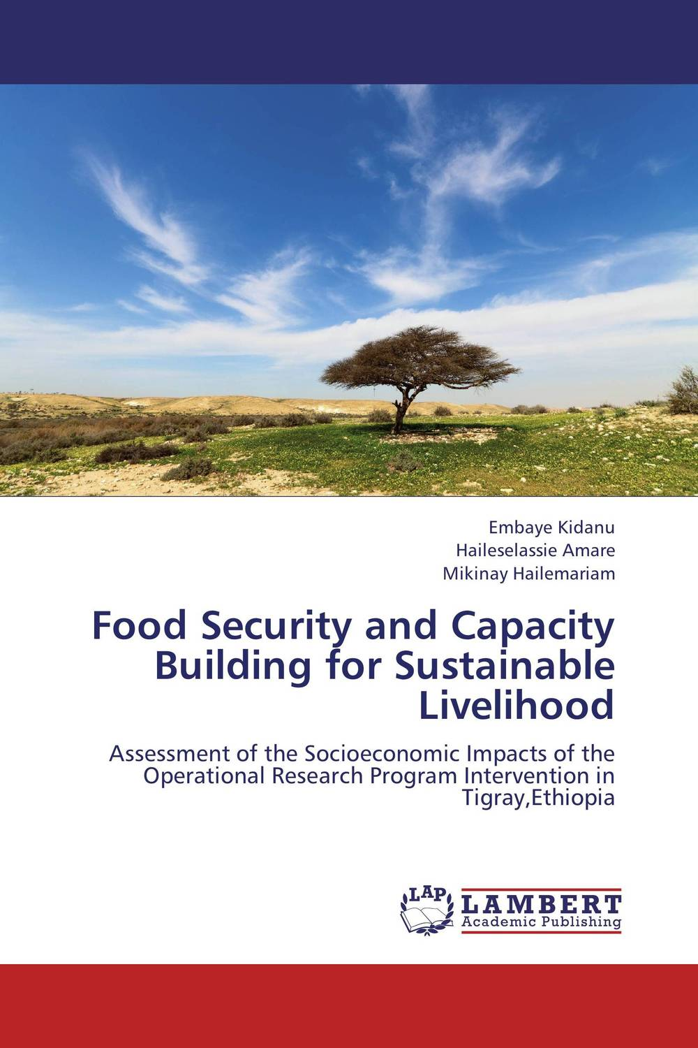 Food Security and Capacity Building for Sustainable Livelihood michael kumi sustainable electricity production in a developing economy