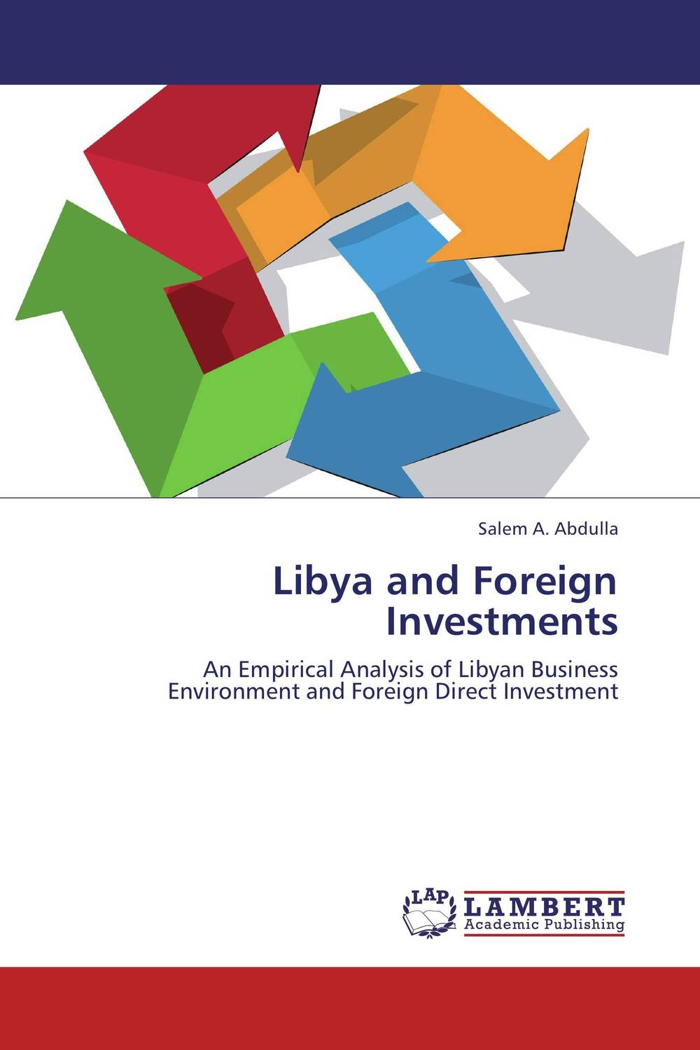 Libya and Foreign Investments a case study of how dupont reduced its environment footprint