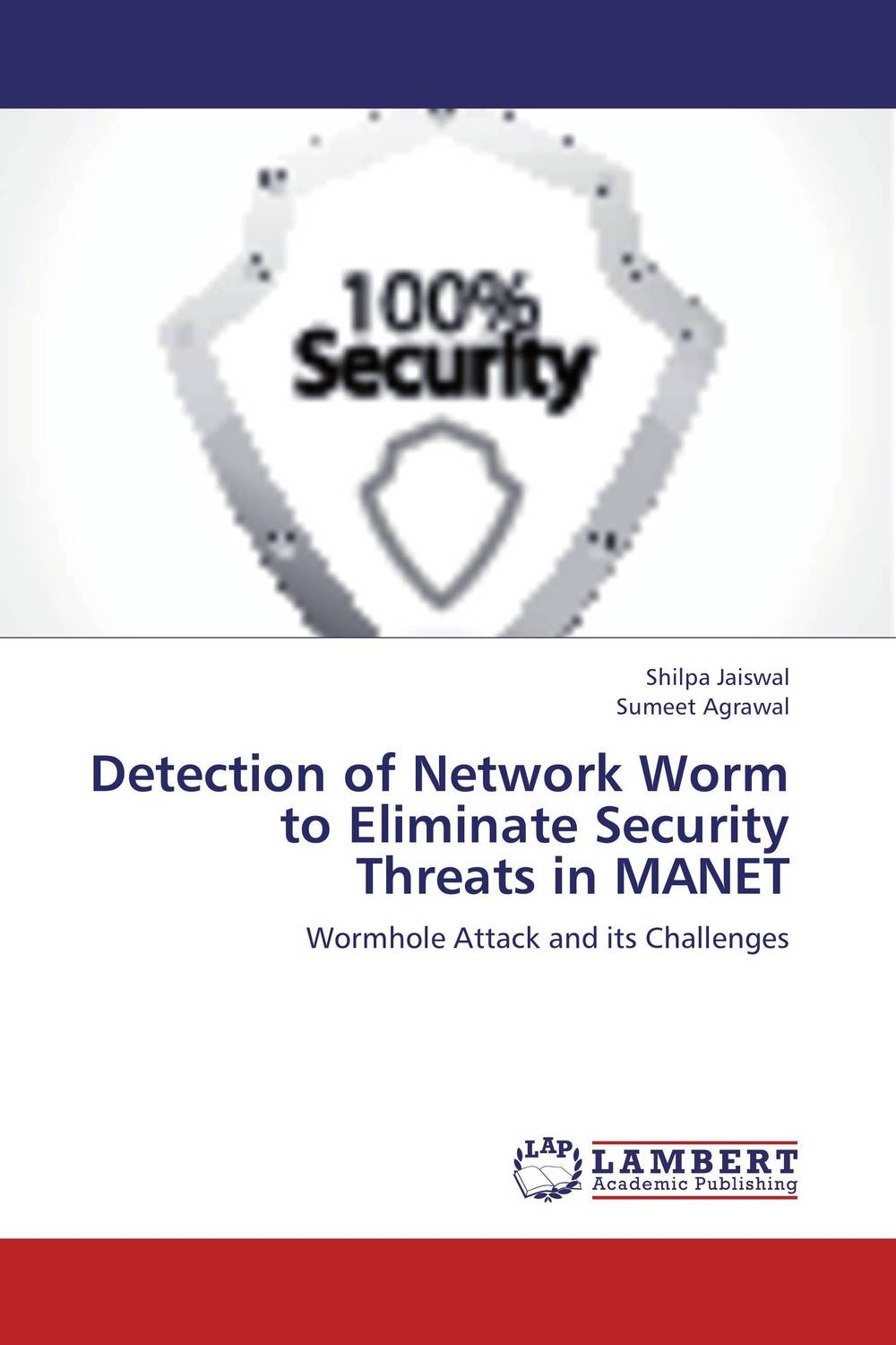 Detection of Network Worm to Eliminate Security Threats in MANET intrusion detection system architecture in wireless sensor network