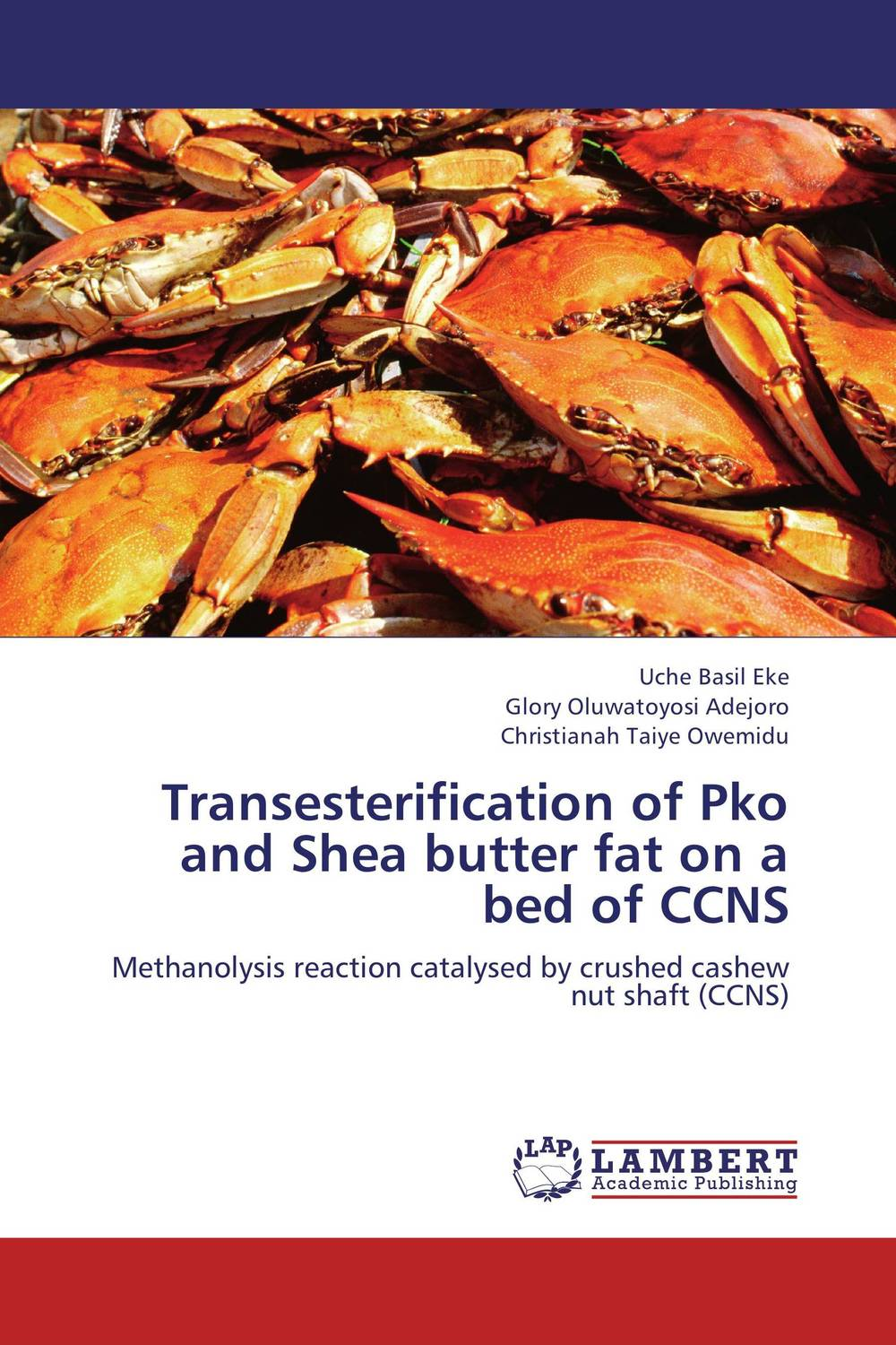 Transesterification of Pko and Shea butter fat on a bed of CCNS abdul rauf yussif and seidu al hassan entrepreneurial capabilities of shea butter processors in ghana