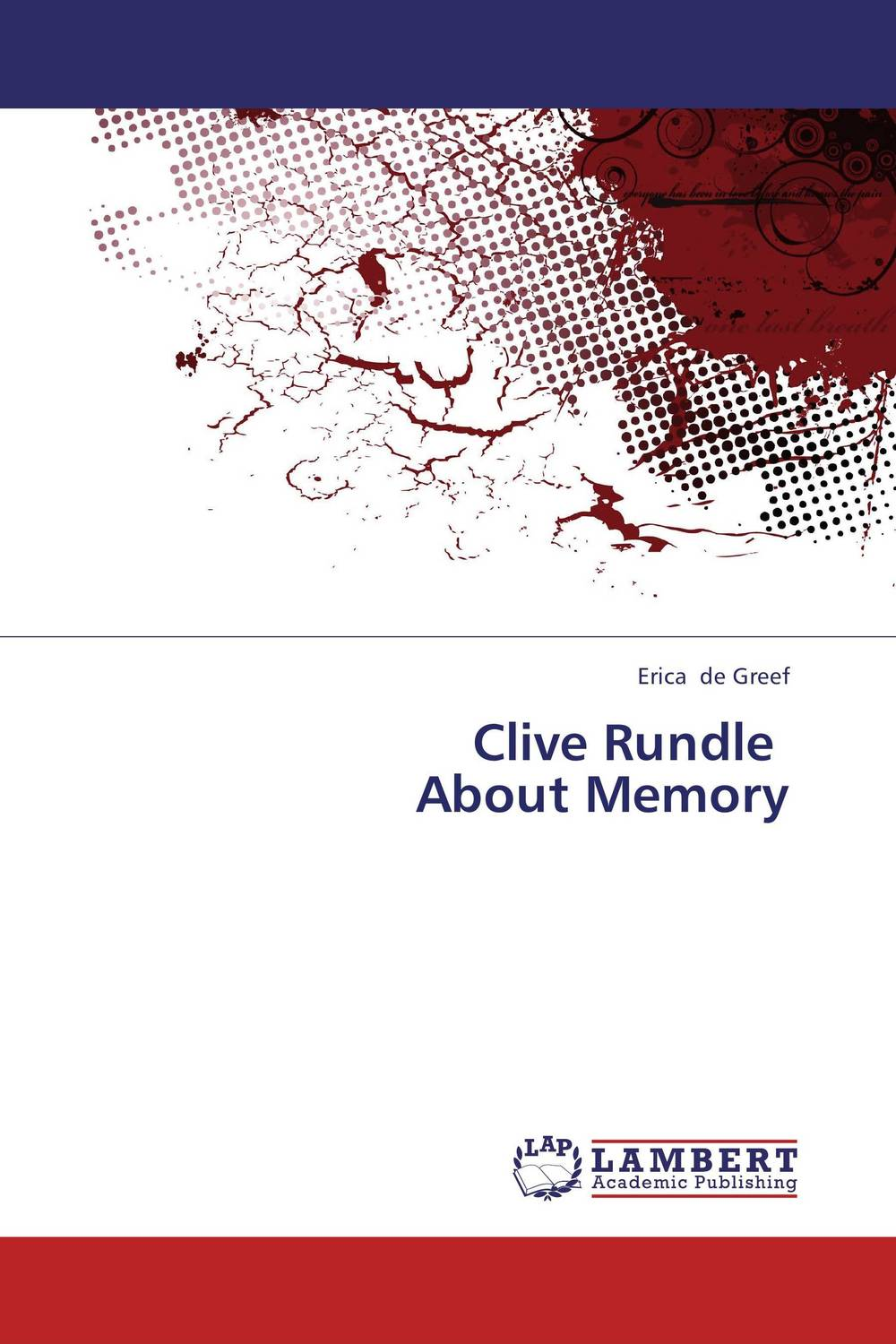 Clive Rundle   About Memory clive christian