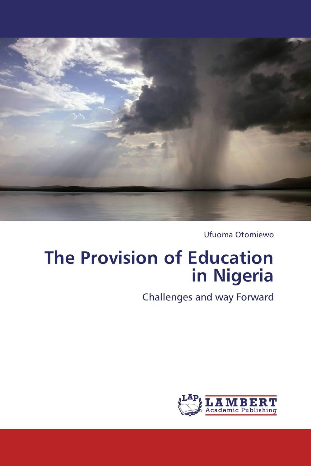 The Provision of Education in Nigeria system of education in nigeria