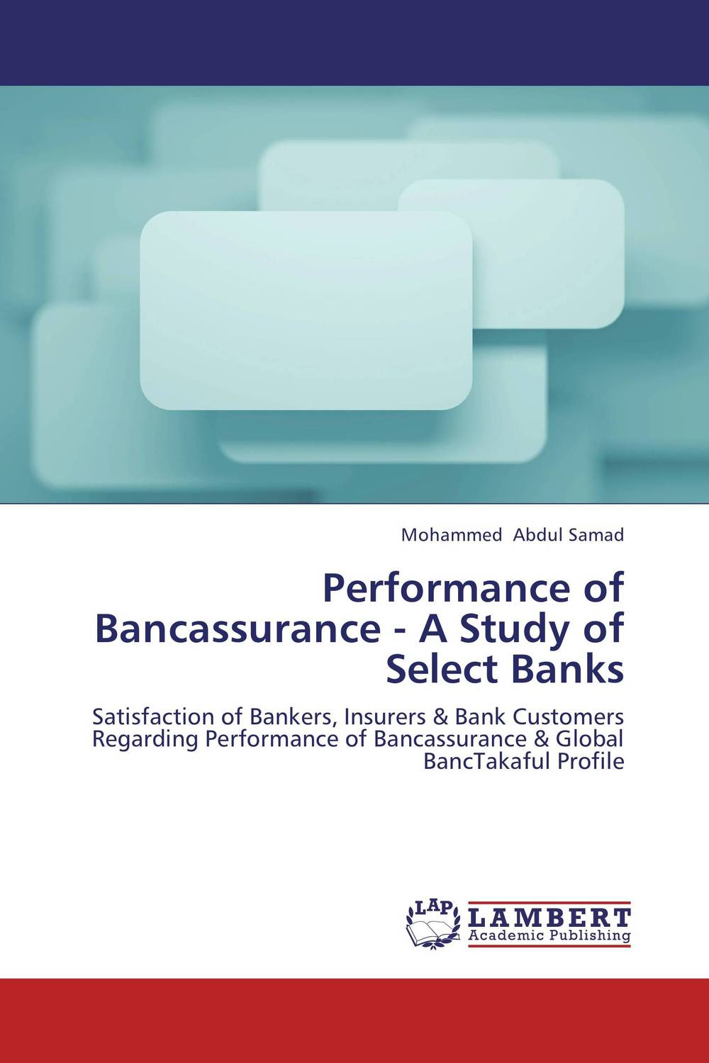 Performance of Bancassurance - A Study of Select Banks the theme of familial disintegration in select plays of sam shepard