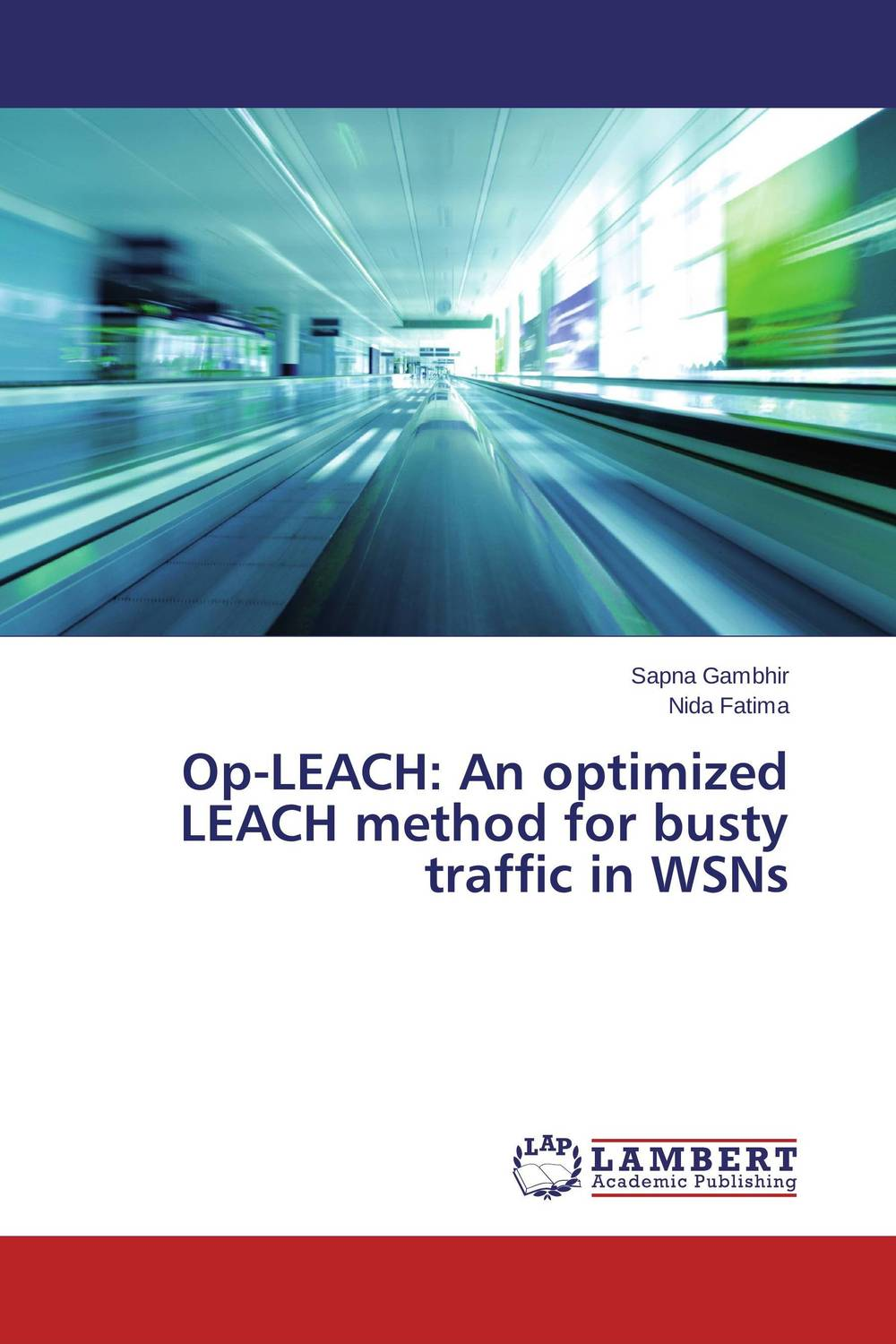 Op-LEACH: An optimized LEACH method for busty traffic in WSNs intrusion detection system architecture in wireless sensor network