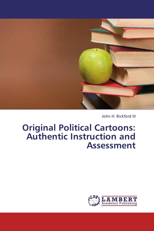Original Political Cartoons: Authentic Instruction and Assessment сумка elle elle el762bwbfxv1