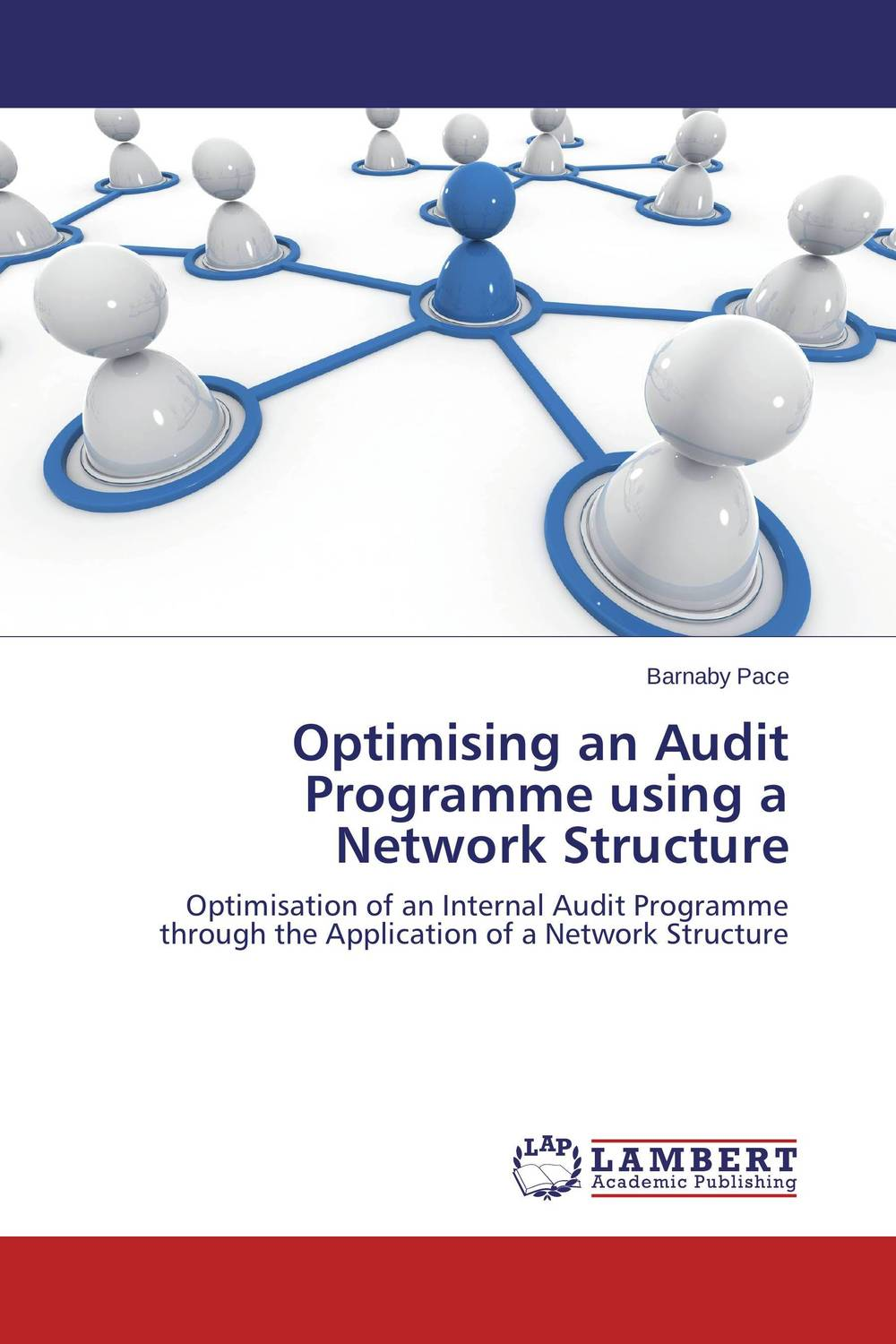 Optimising an Audit Programme using a Network Structure the role of evaluation as a mechanism for advancing principal practice