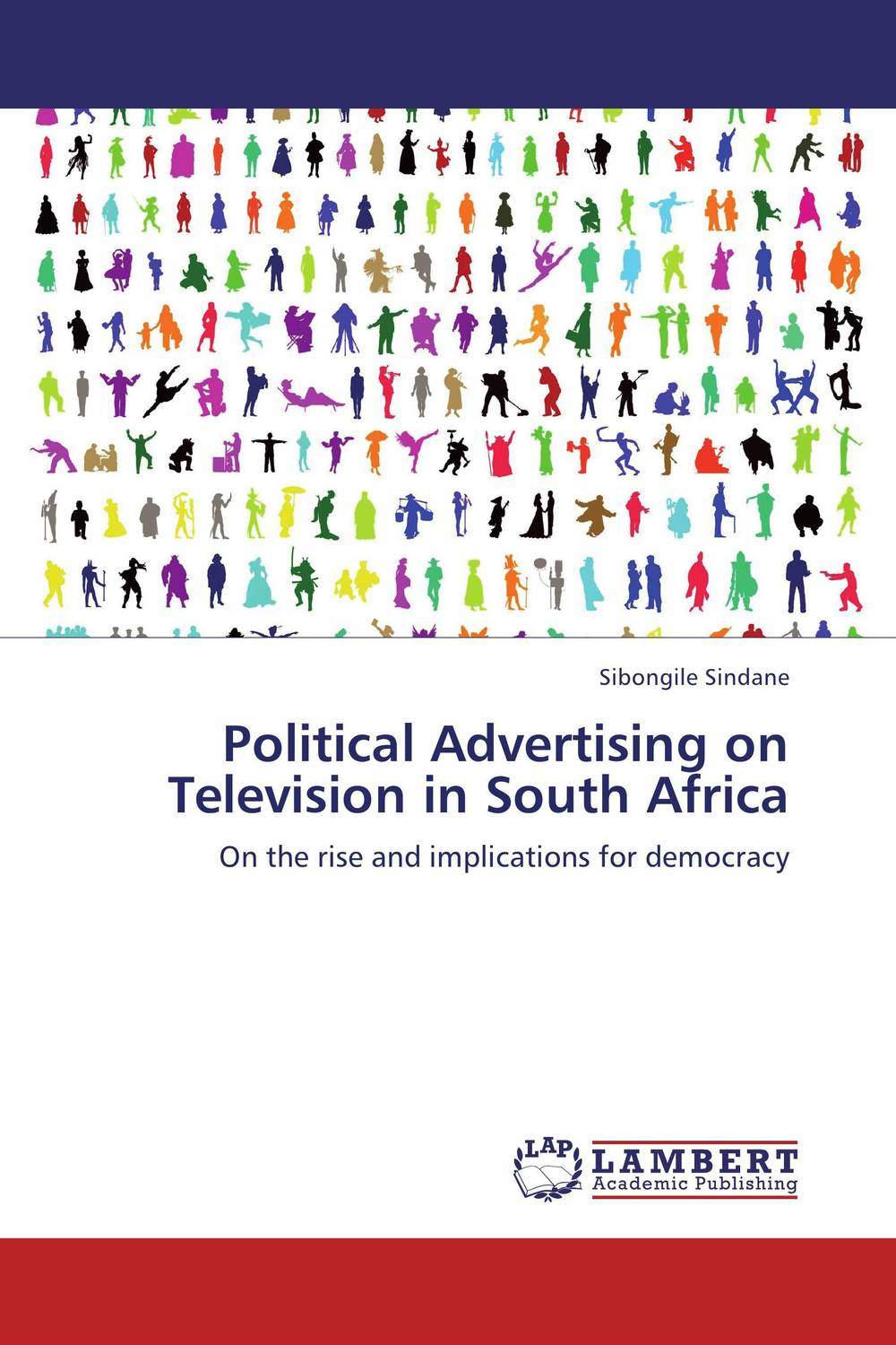 Political Advertising on Television in South Africa globalization its challenges on democracy and effects on africa
