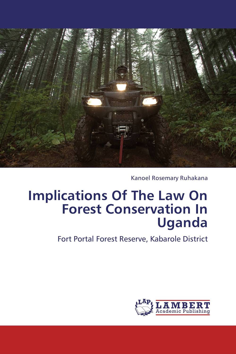 Implications Of The Law On Forest Conservation In Uganda the role of heritage conservation districts