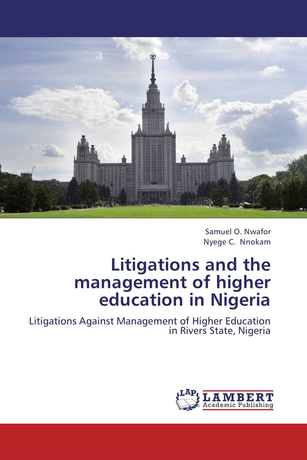 купить Litigations and the management of higher education in Nigeria по цене 6426 рублей