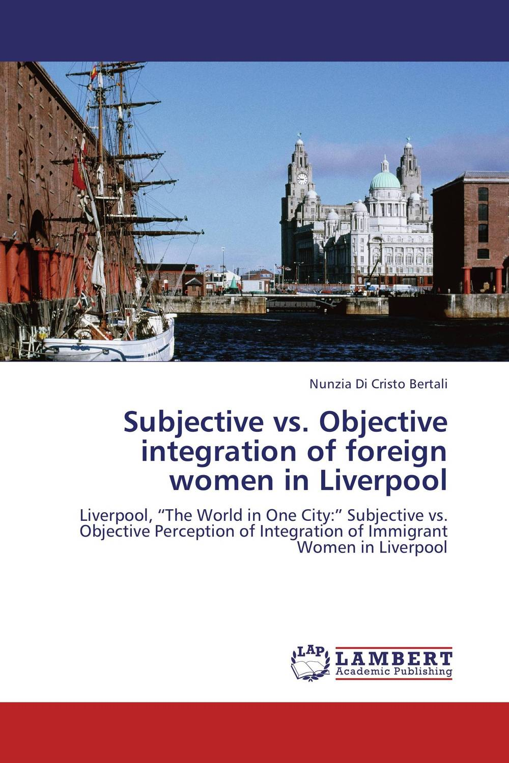 Subjective vs. Objective integration of foreign women in Liverpool the integration of ethnic kazakh oralmans into kazakh society