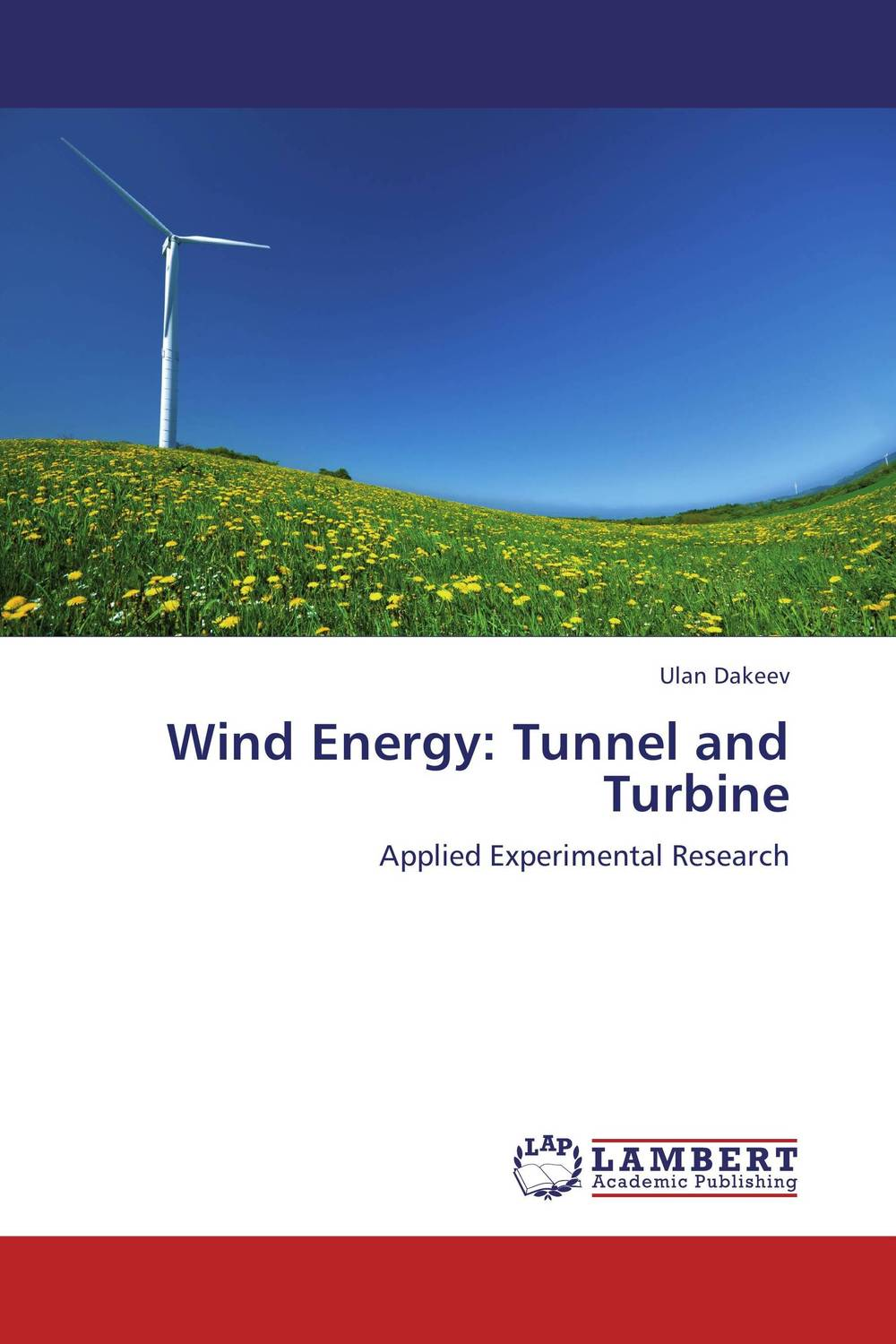 Wind Energy: Tunnel and Turbine fabrication of a wind turbine with different pitch angle of the blade