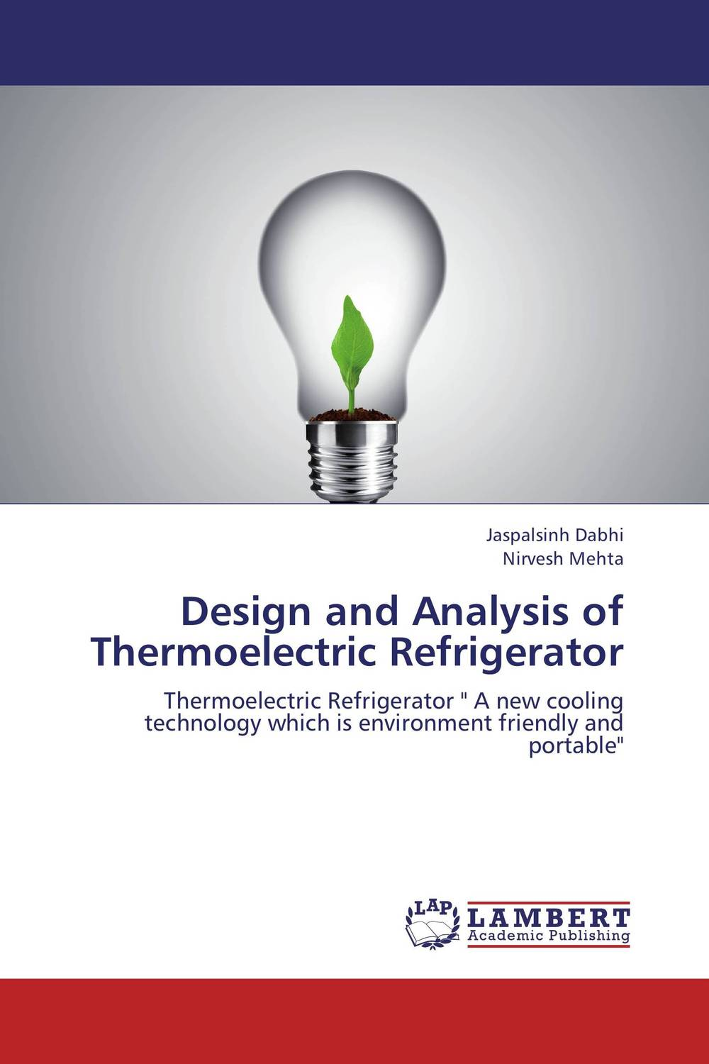 Design and Analysis of Thermoelectric Refrigerator complete dynamic analysis of stewart platform based on workspace