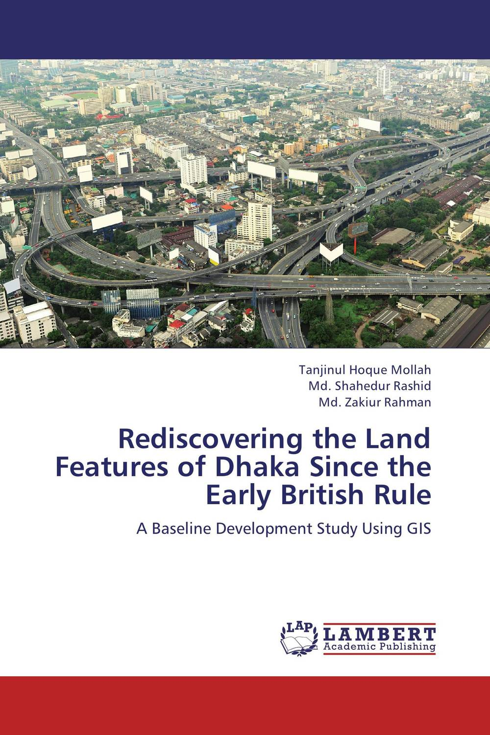 Rediscovering the Land Features of Dhaka Since the Early British Rule breastfeeding knowledge in dhaka bangladesh