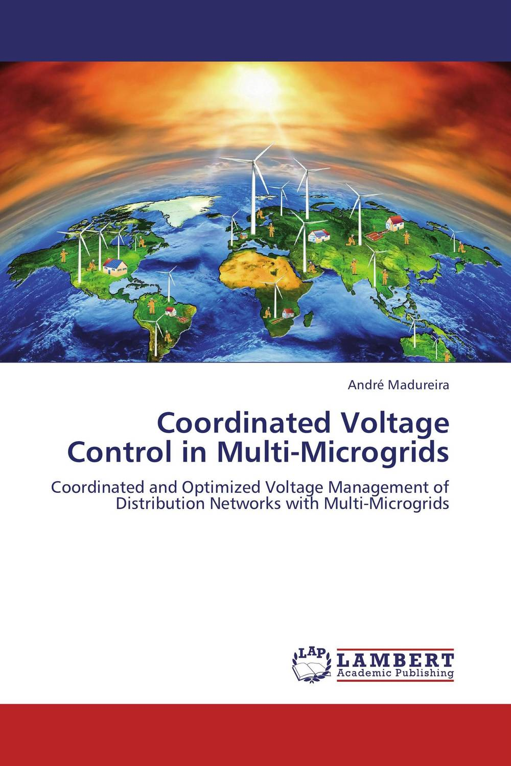 Coordinated Voltage Control in Multi-Microgrids hany morcos azer bestavros and abraham matta distributed coordinated resource management