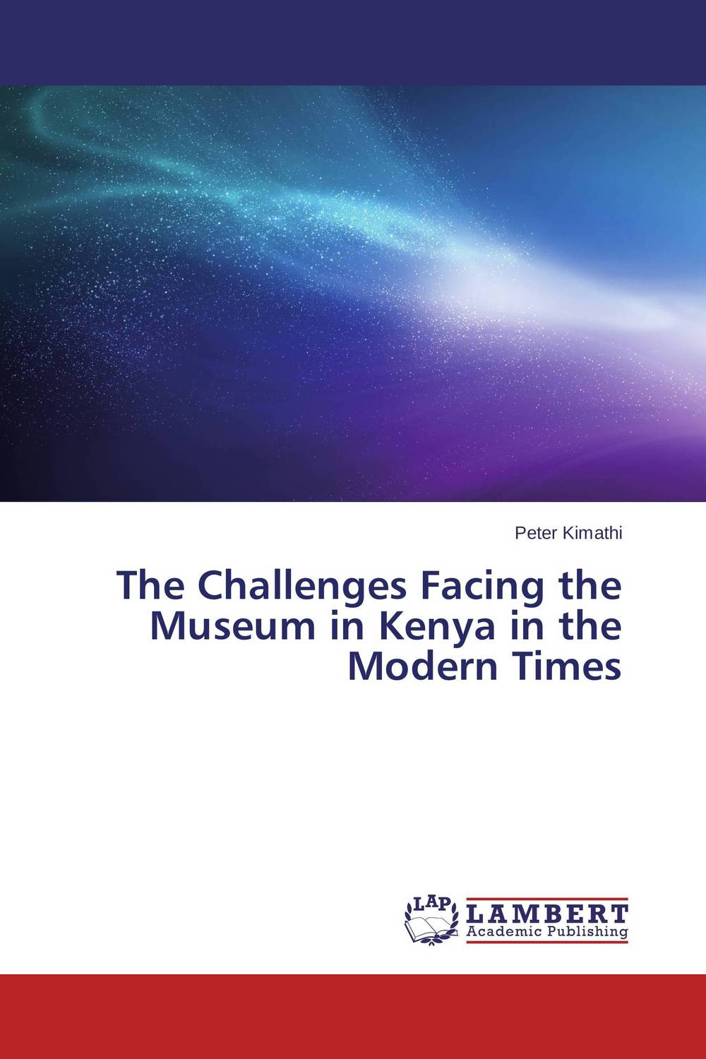 The Challenges Facing the Museum in Kenya in the Modern Times challenges facing teen mothers in secondary schools in kenya