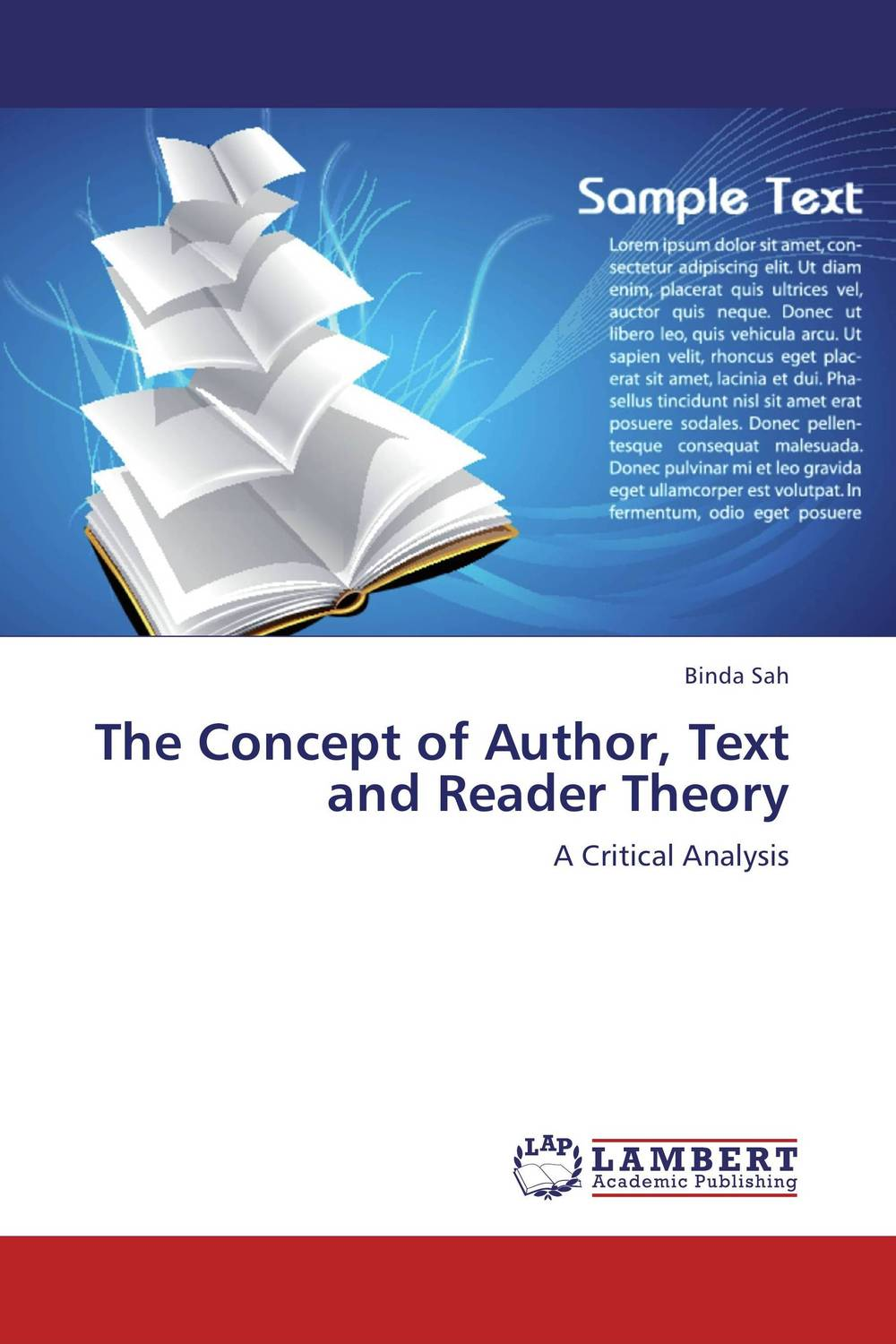 The Concept of Author, Text and Reader Theory the reader