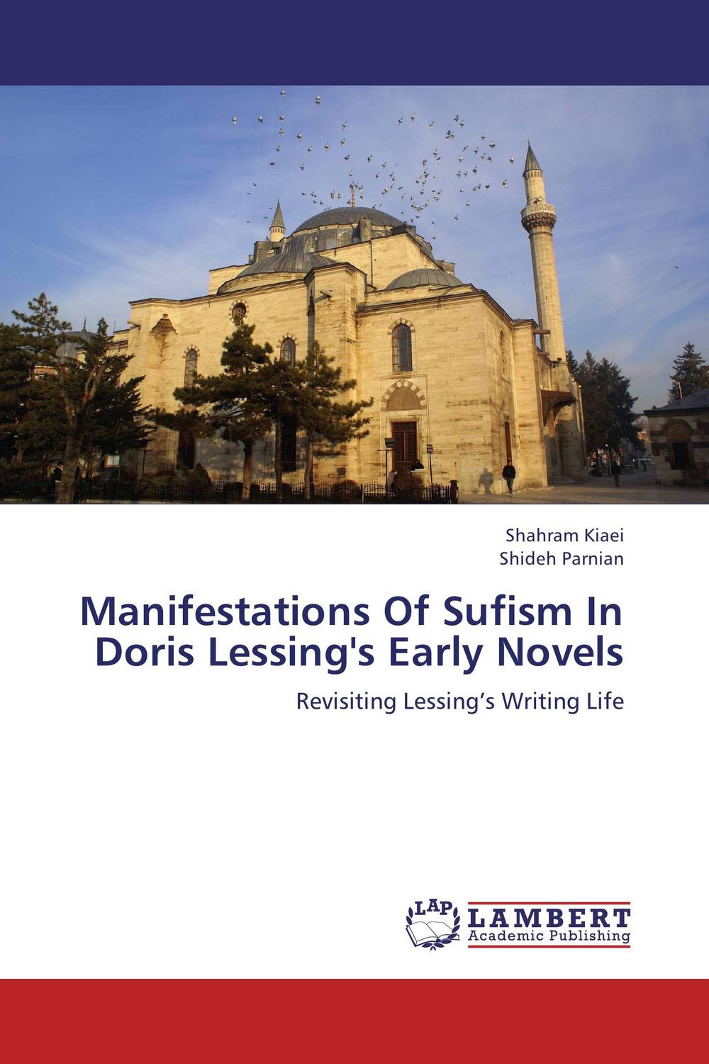 Manifestations Of Sufism In Doris Lessing's Early Novels early works i