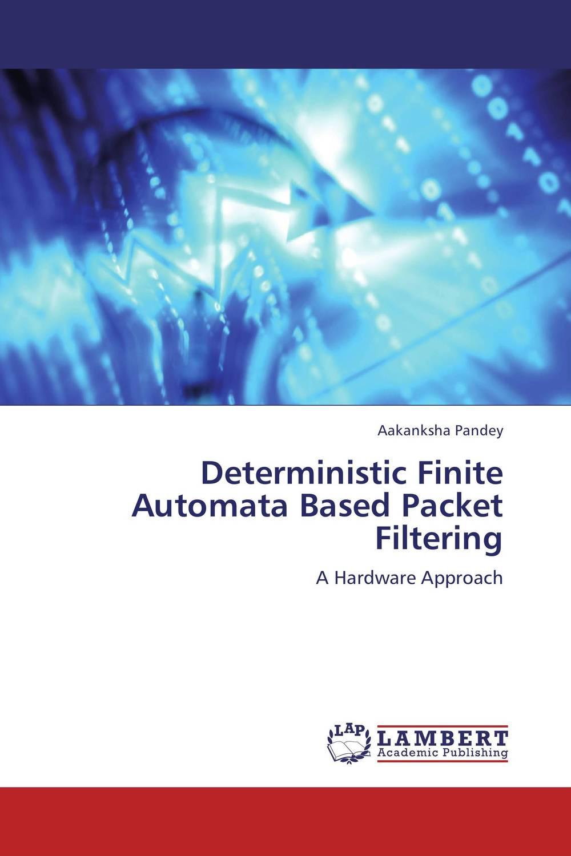 Deterministic Finite Automata Based Packet Filtering optimization based filtering of random valued impulses