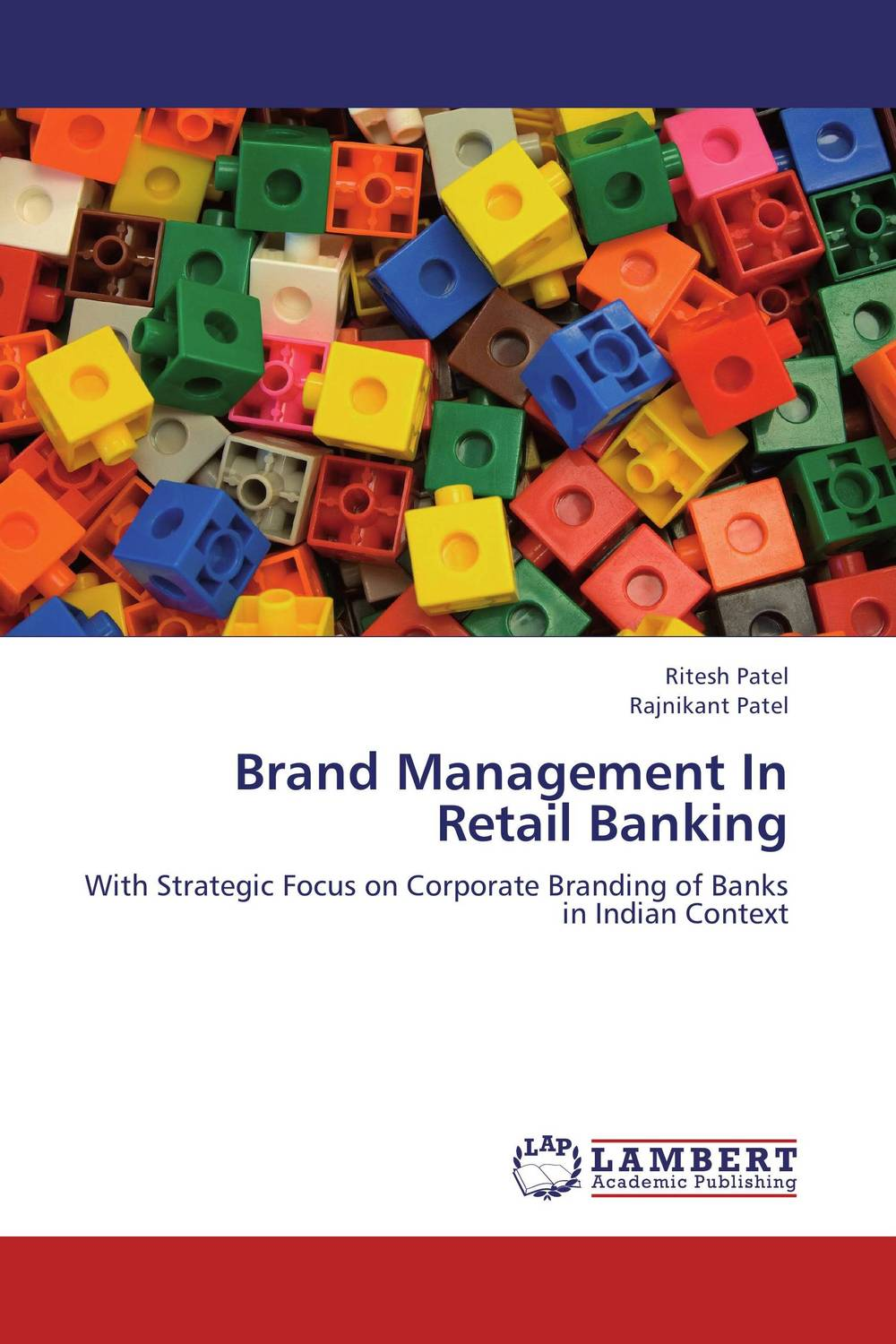 Brand Management In Retail Banking banking behavior of islamic bank customers