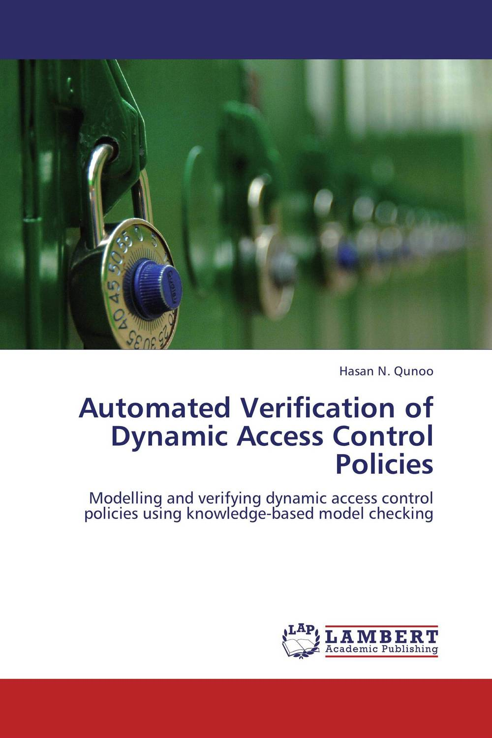 Automated Verification of Dynamic Access Control Policies automated verification of dynamic access control policies