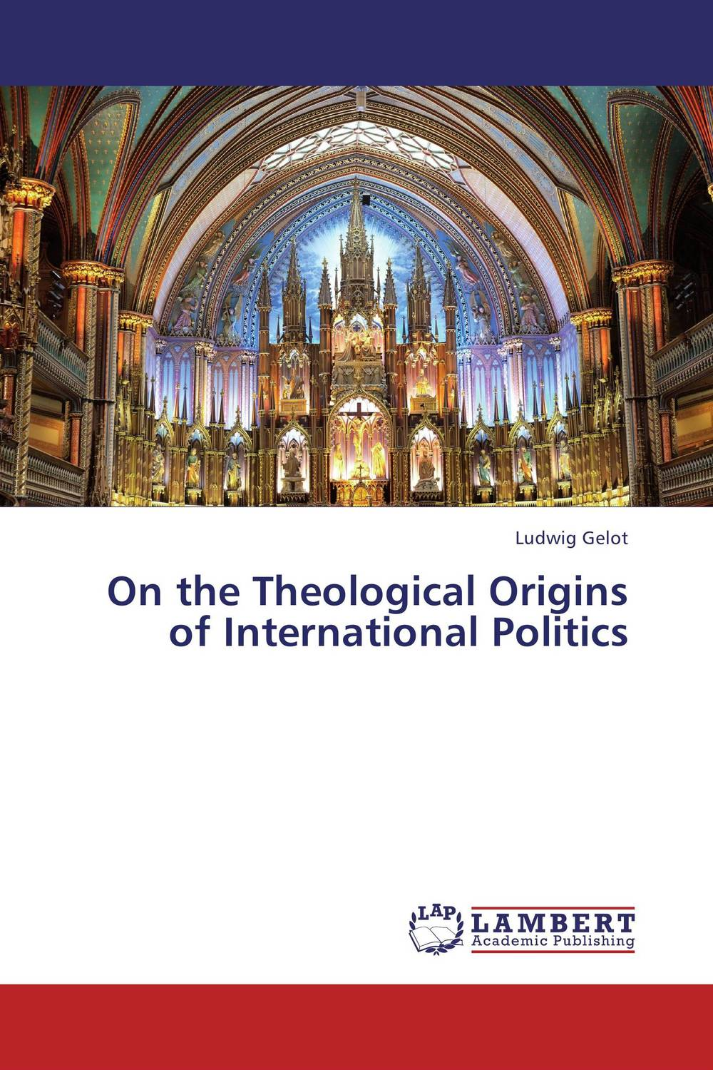 On the Theological Origins of International Politics in a state of being religious abdullahi an na im and the secular