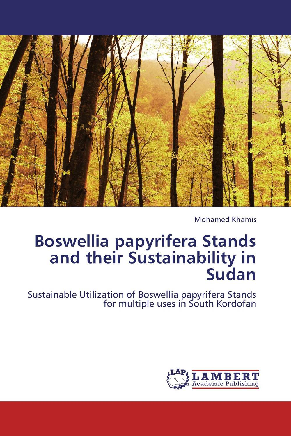 Boswellia papyrifera Stands and their Sustainability in Sudan stands a shadow
