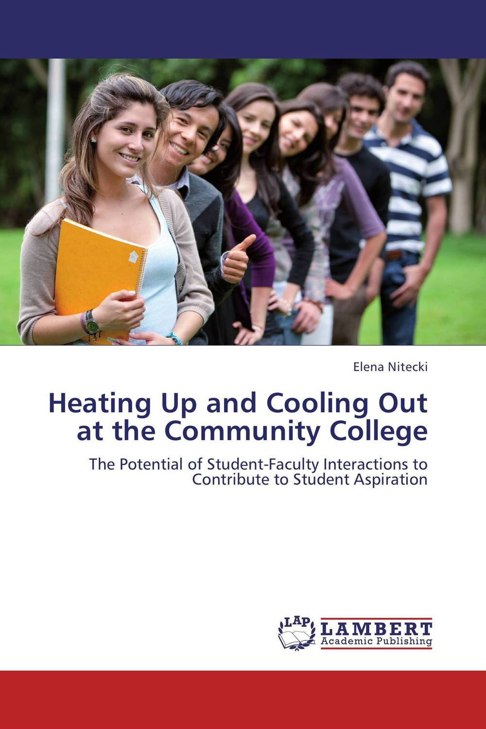 Heating Up and Cooling Out at the Community College