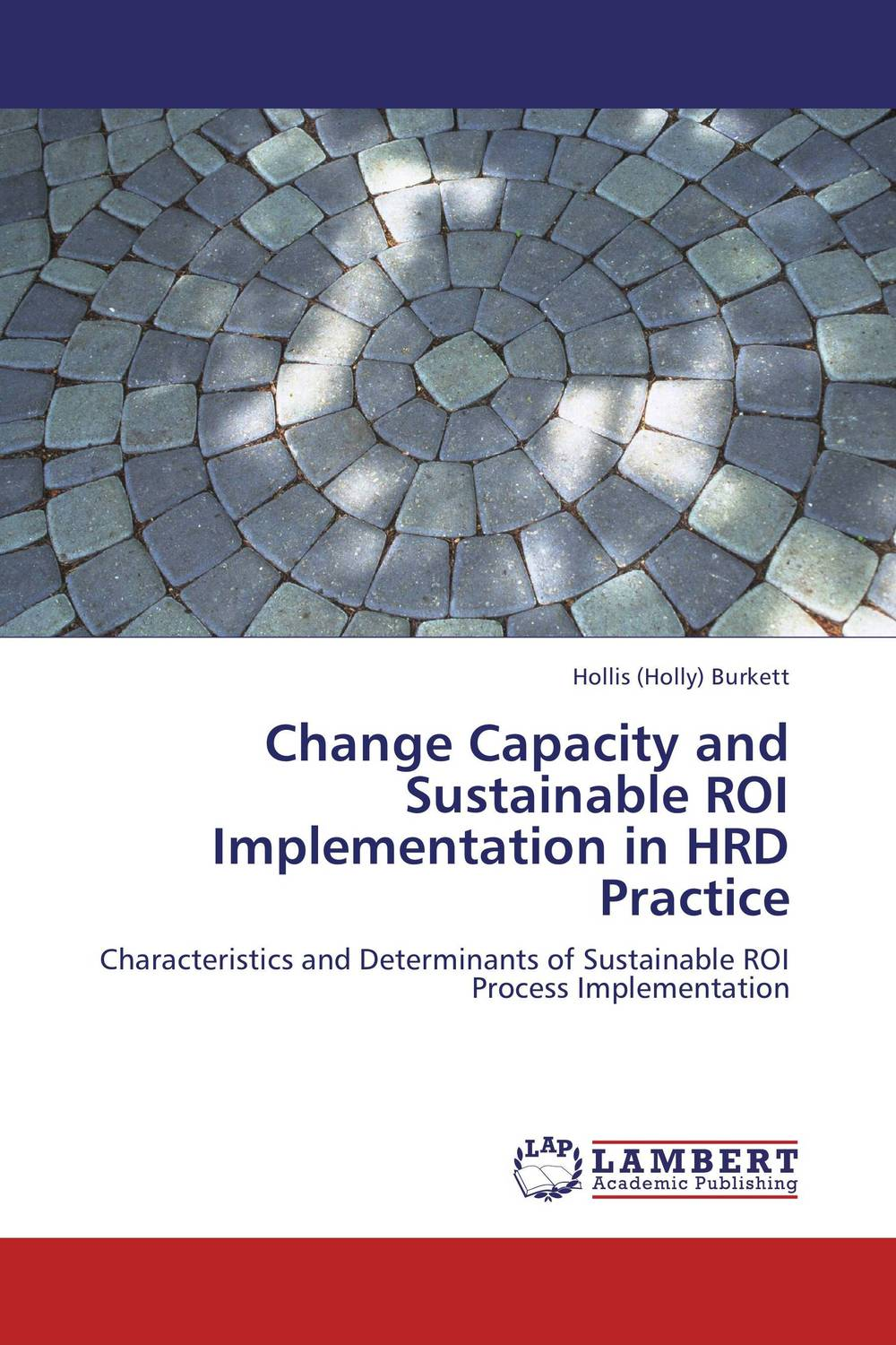 Change Capacity and Sustainable ROI Implementation in HRD Practice cloud implementation in organizations